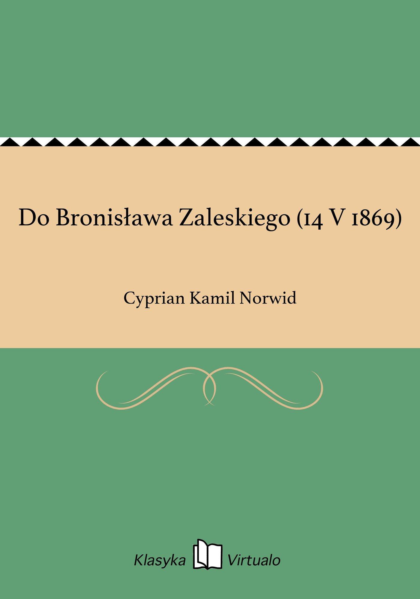 Do Bronisława Zaleskiego (14 V 1869) - Ebook (Książka EPUB) do pobrania w formacie EPUB