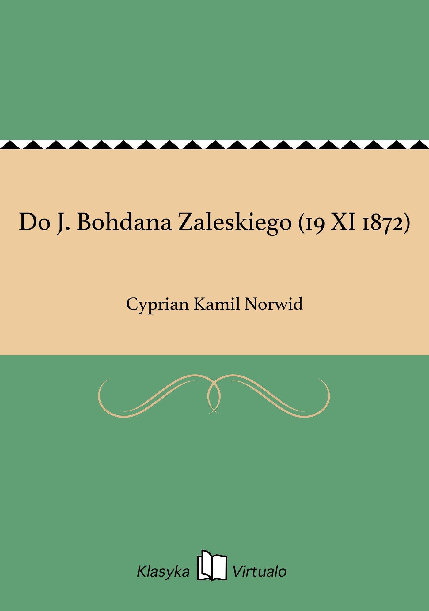 Do J. Bohdana Zaleskiego (19 XI 1872) - Ebook (Książka EPUB) do pobrania w formacie EPUB