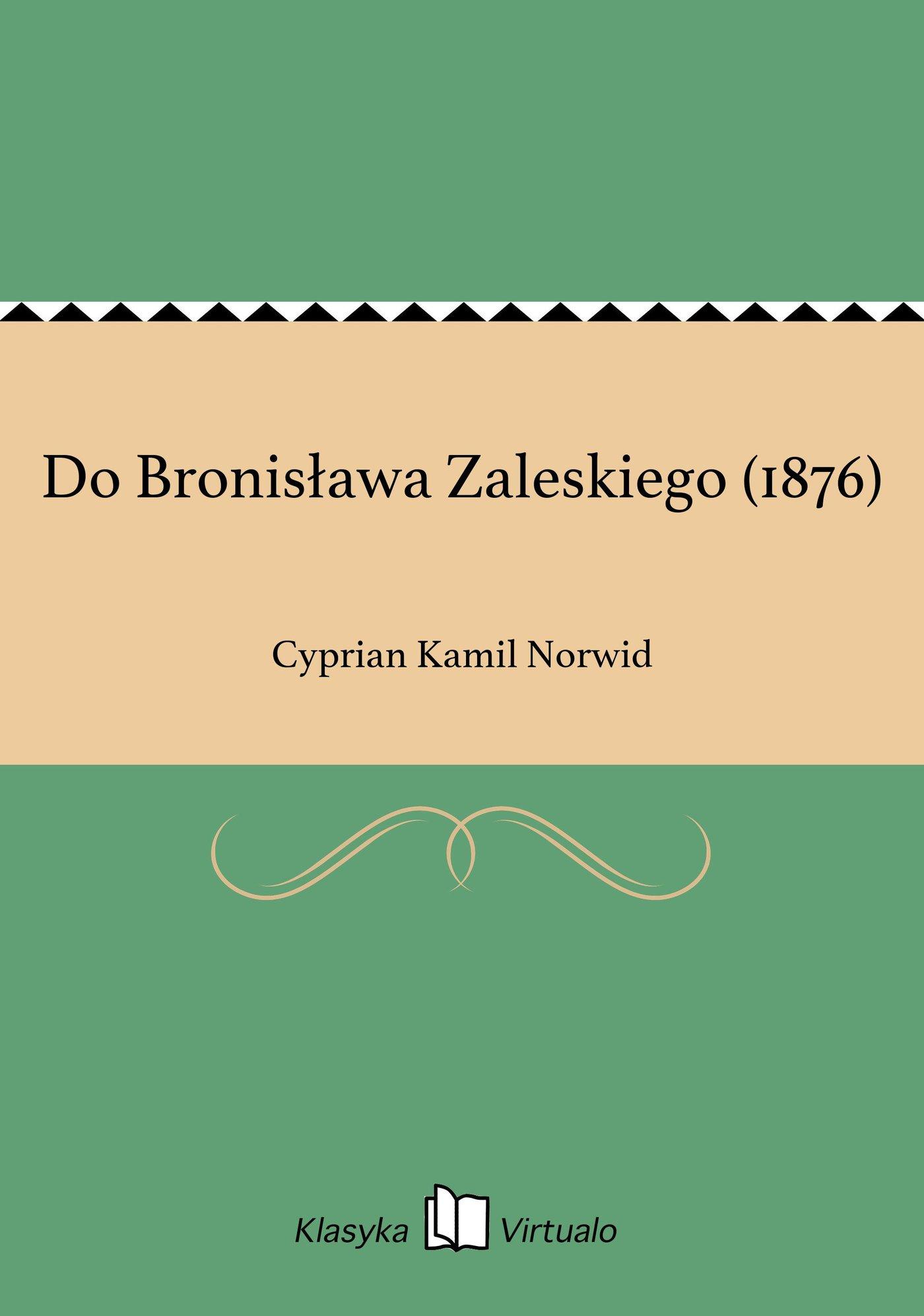 Do Bronisława Zaleskiego (1876) - Ebook (Książka EPUB) do pobrania w formacie EPUB
