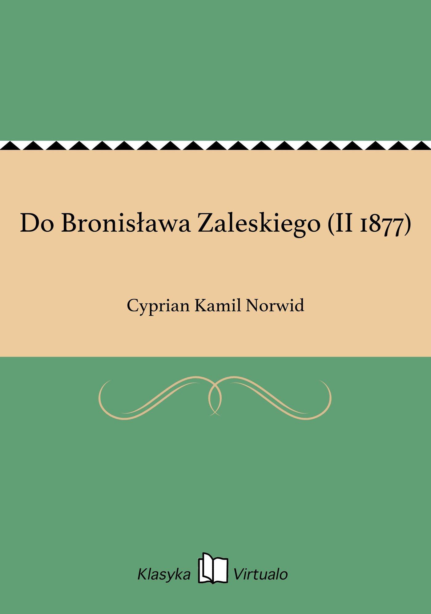 Do Bronisława Zaleskiego (II 1877) - Ebook (Książka EPUB) do pobrania w formacie EPUB