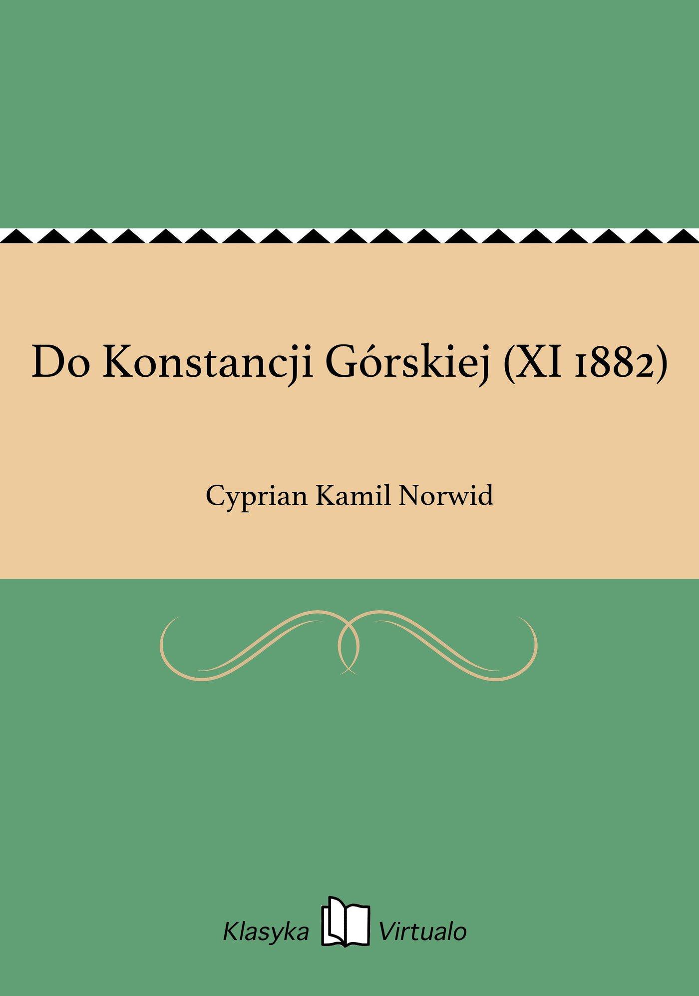 Do Konstancji Górskiej (XI 1882) - Ebook (Książka EPUB) do pobrania w formacie EPUB
