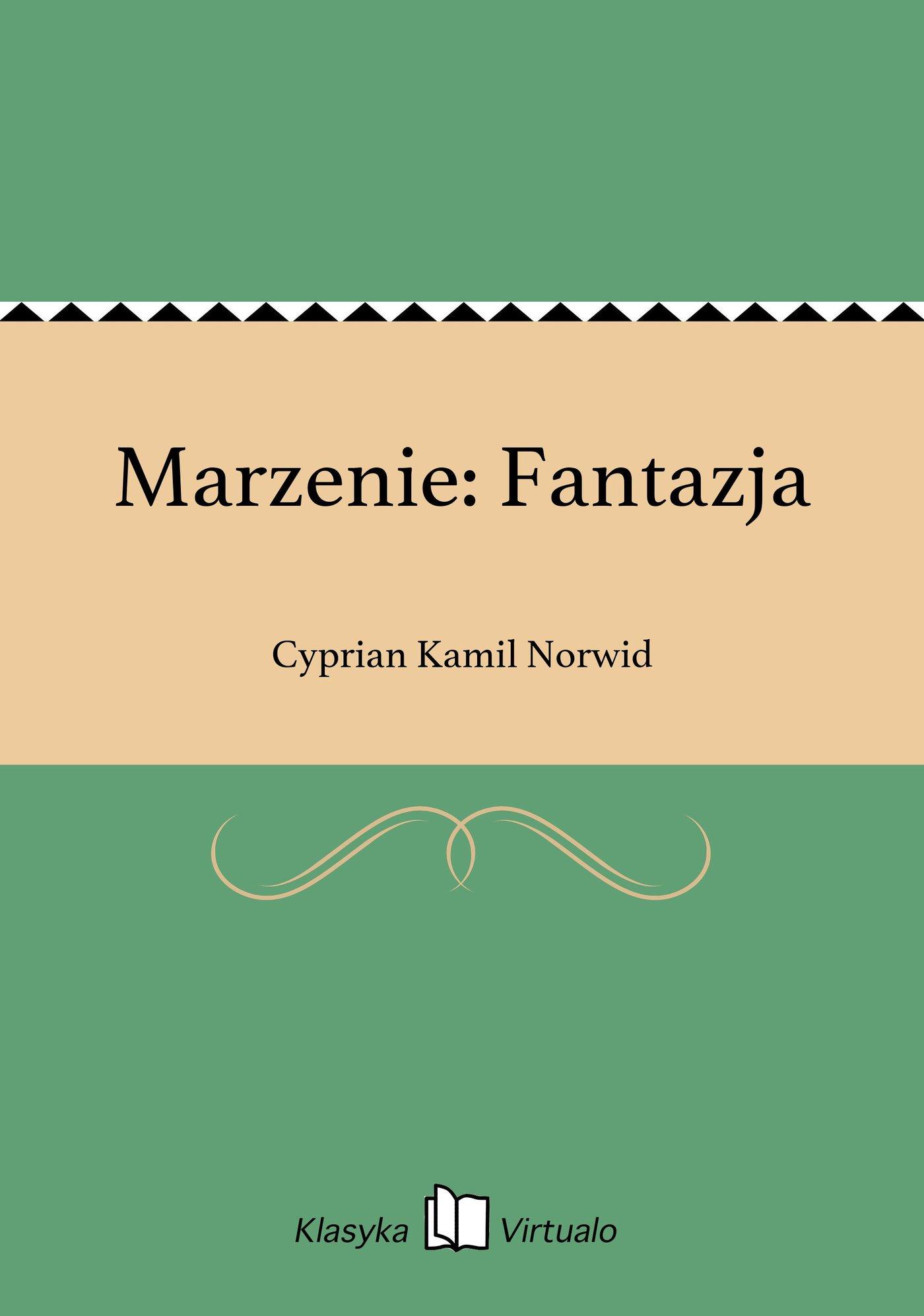 Marzenie: Fantazja - Ebook (Książka EPUB) do pobrania w formacie EPUB