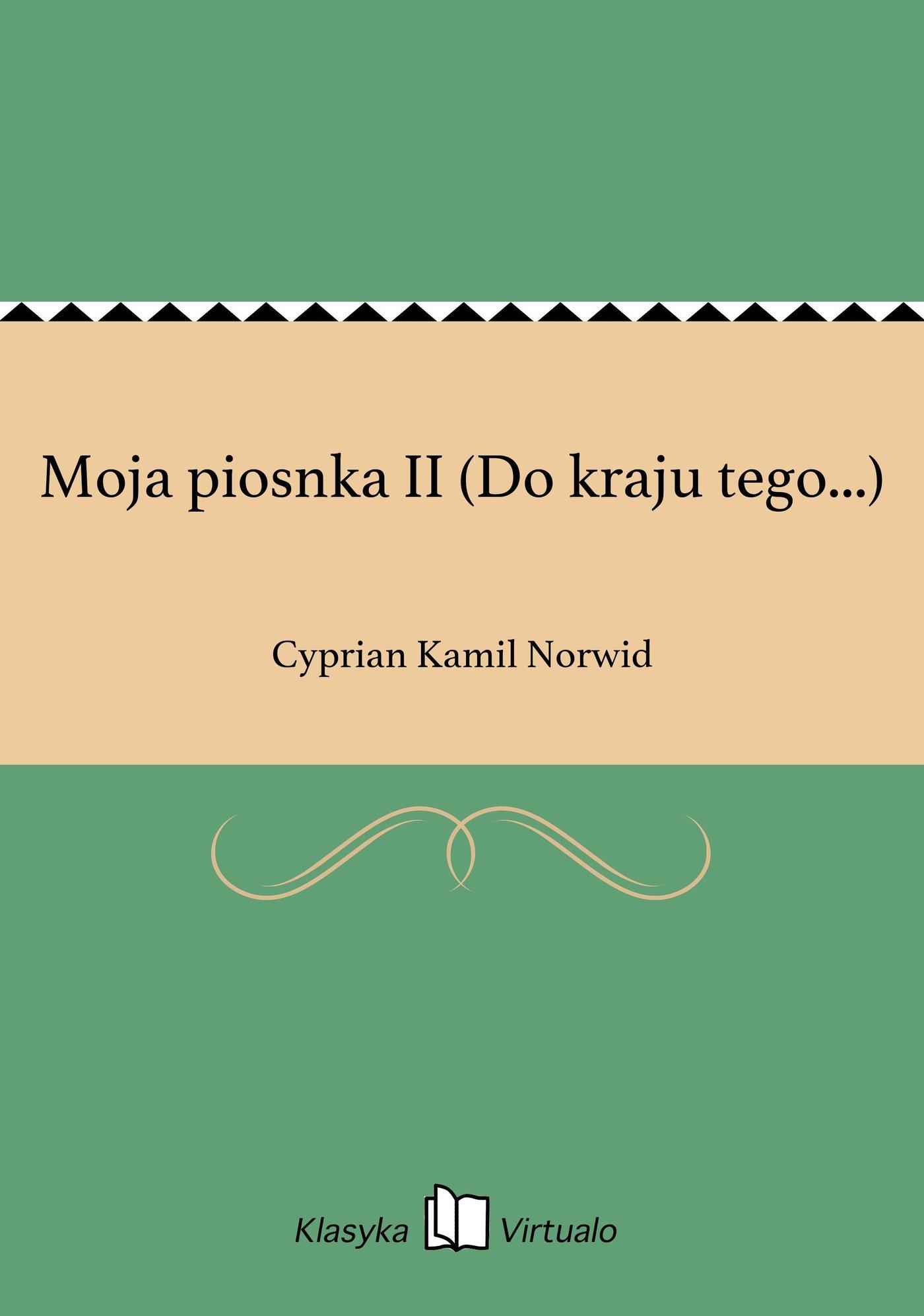 Moja piosnka II (Do kraju tego...) - Ebook (Książka EPUB) do pobrania w formacie EPUB
