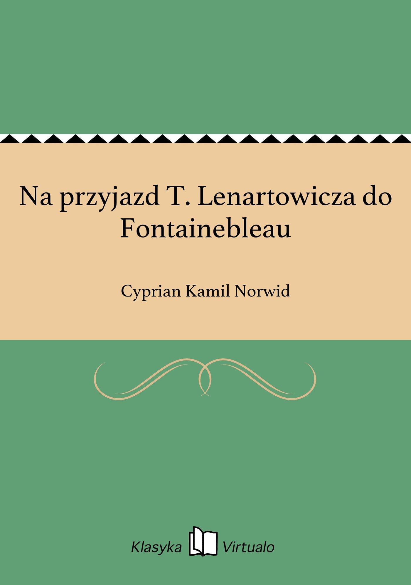 Na przyjazd T. Lenartowicza do Fontainebleau - Ebook (Książka EPUB) do pobrania w formacie EPUB