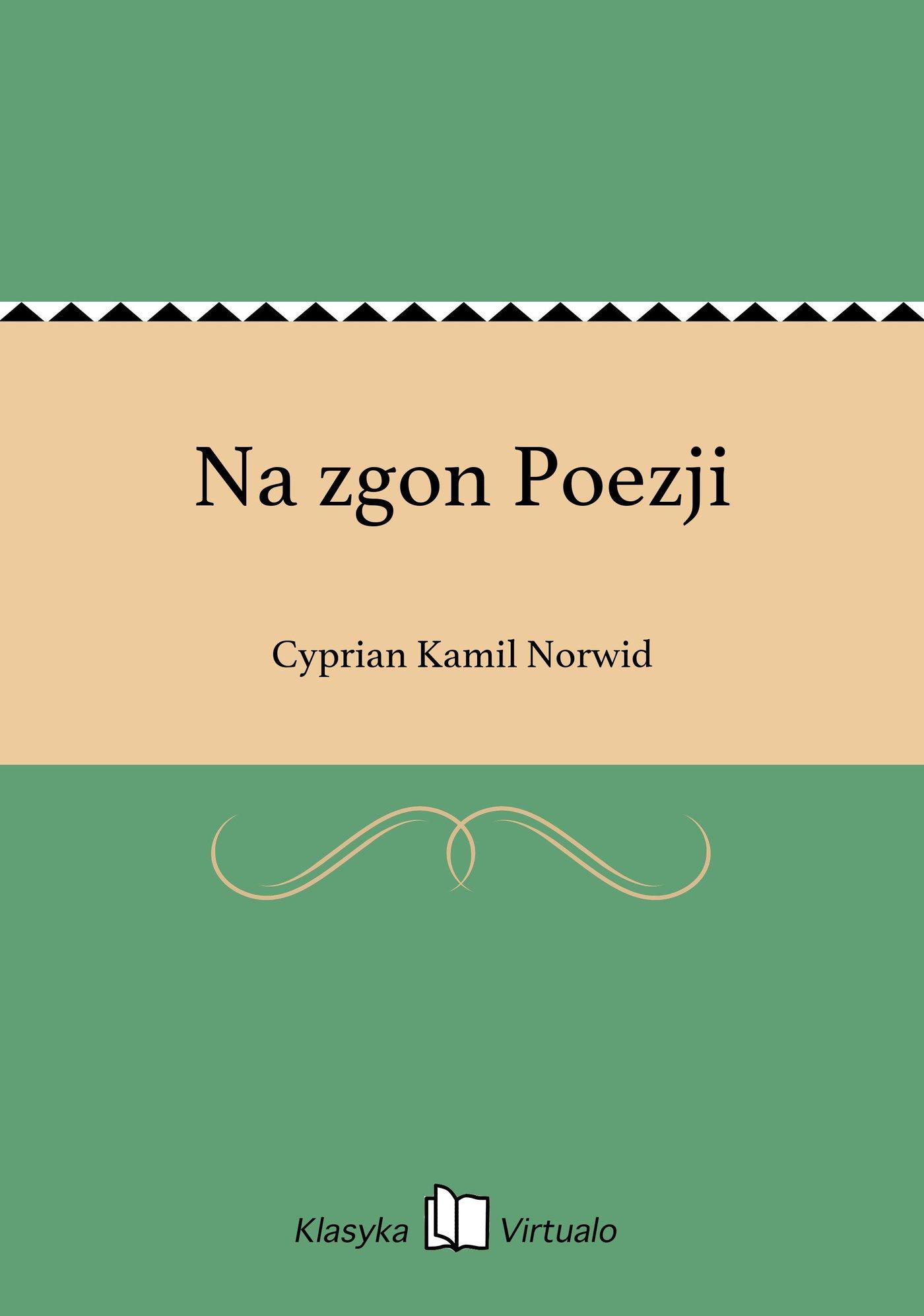 Na zgon Poezji - Ebook (Książka EPUB) do pobrania w formacie EPUB