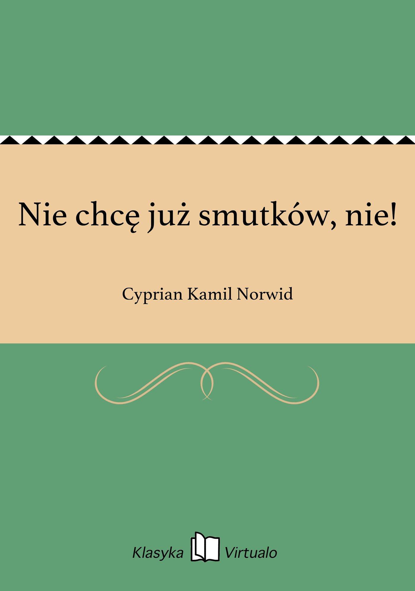 Nie chcę już smutków, nie! - Ebook (Książka EPUB) do pobrania w formacie EPUB