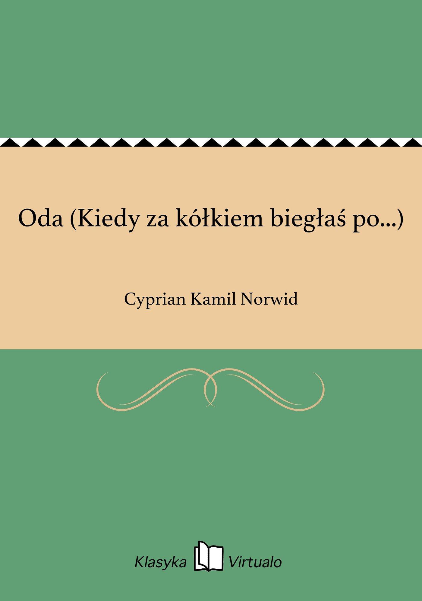 Oda (Kiedy za kółkiem biegłaś po...) - Ebook (Książka EPUB) do pobrania w formacie EPUB