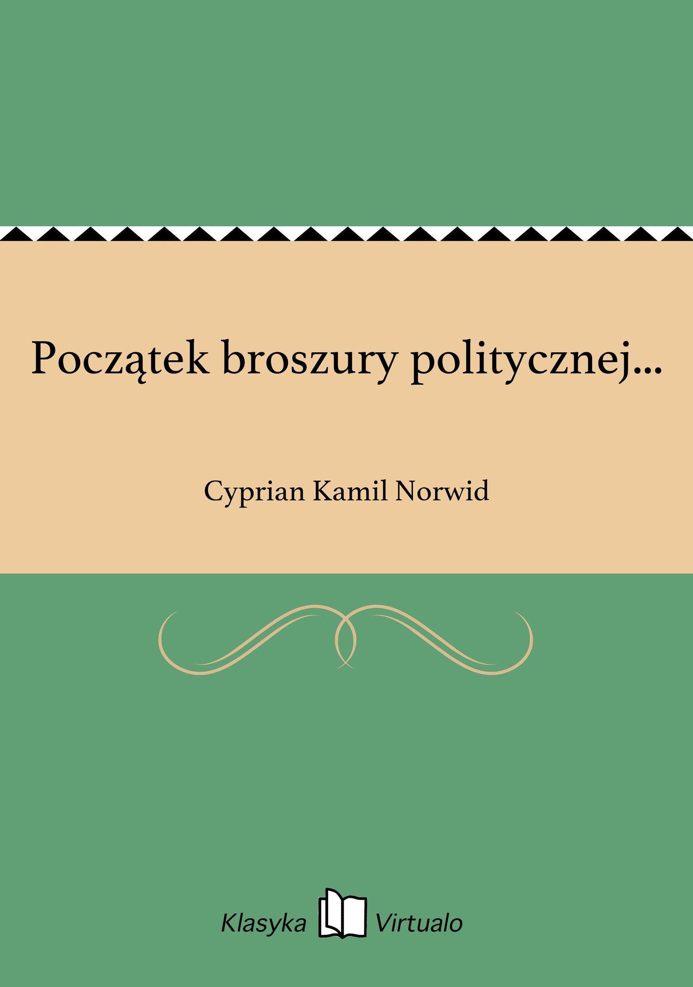 Początek broszury politycznej... - Ebook (Książka EPUB) do pobrania w formacie EPUB