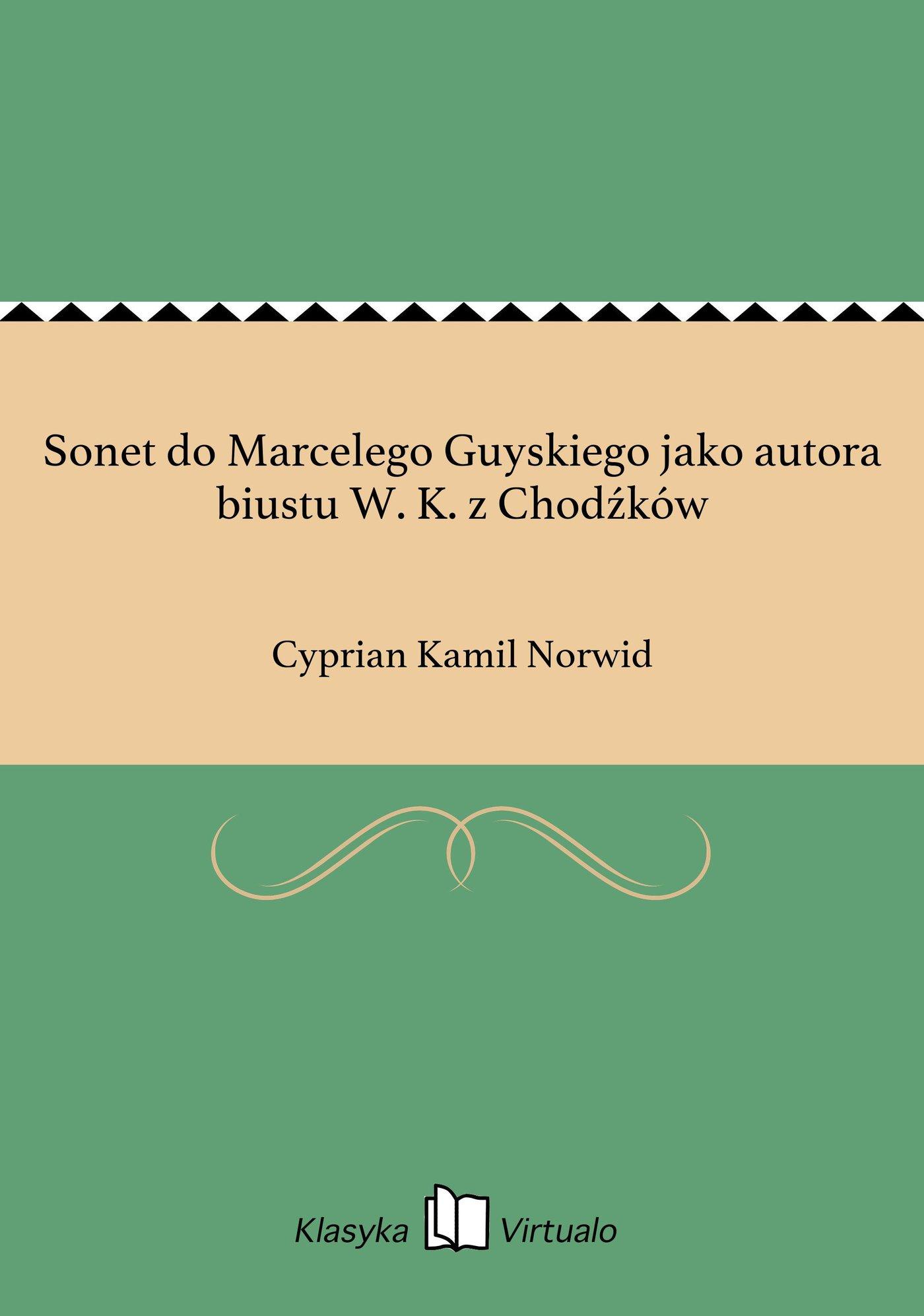 Sonet do Marcelego Guyskiego jako autora biustu W. K. z Chodźków - Ebook (Książka EPUB) do pobrania w formacie EPUB