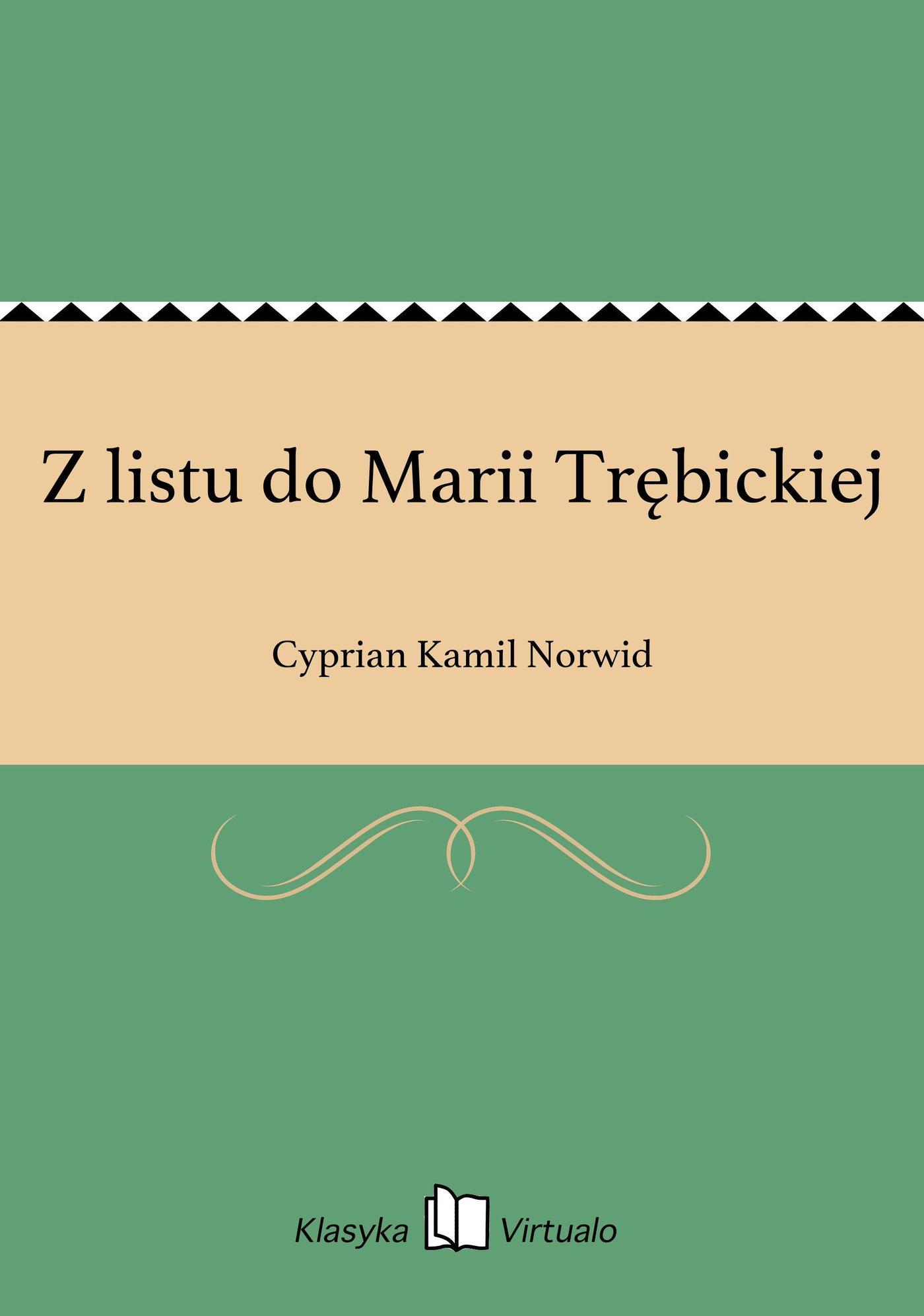 Z listu do Marii Trębickiej - Ebook (Książka EPUB) do pobrania w formacie EPUB