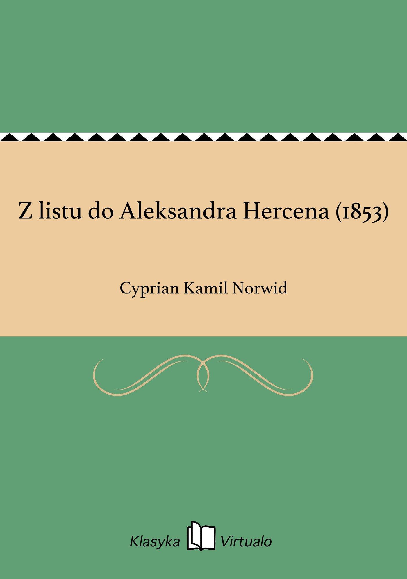 Z listu do Aleksandra Hercena (1853) - Ebook (Książka EPUB) do pobrania w formacie EPUB