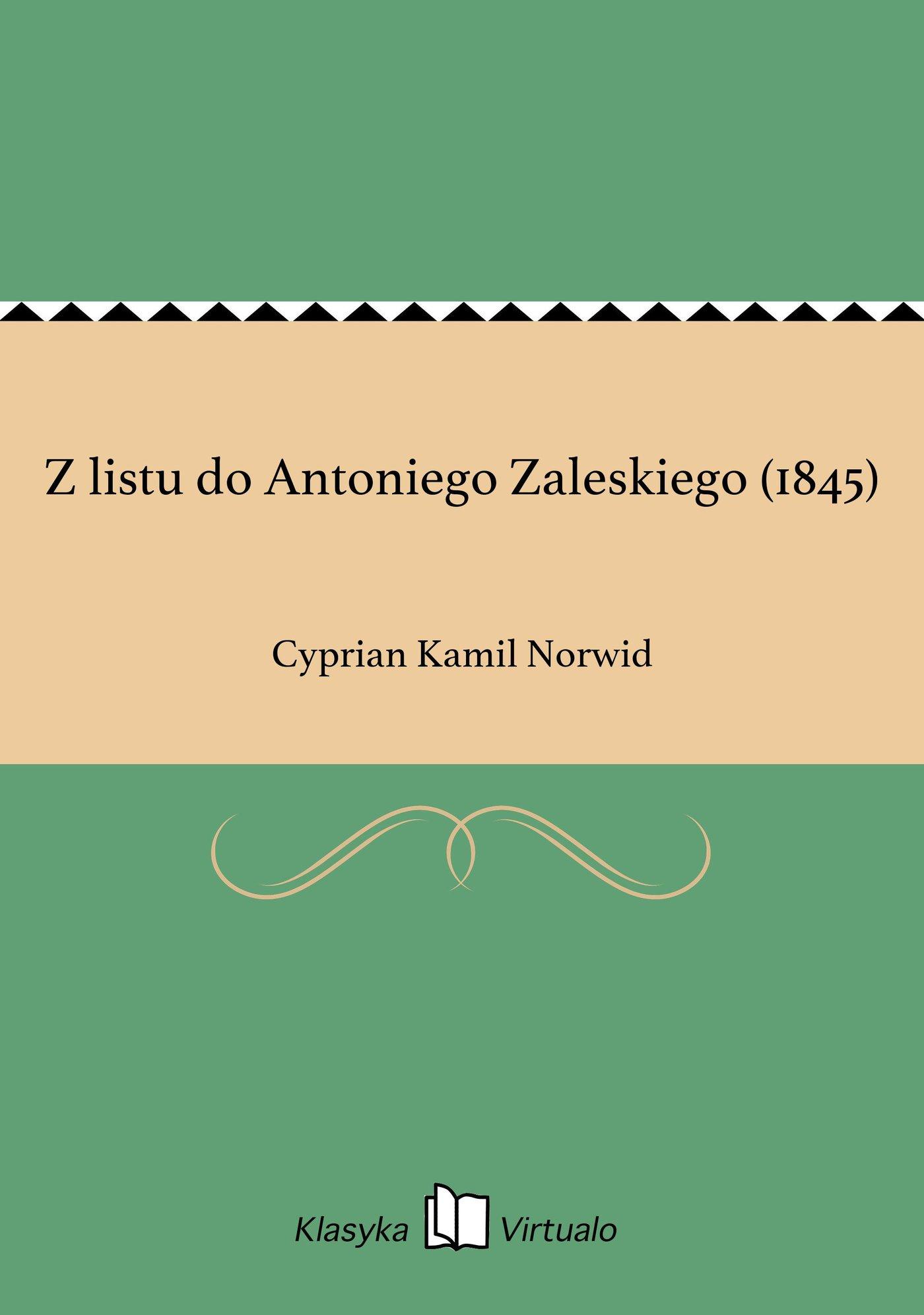 Z listu do Antoniego Zaleskiego (1845) - Ebook (Książka EPUB) do pobrania w formacie EPUB