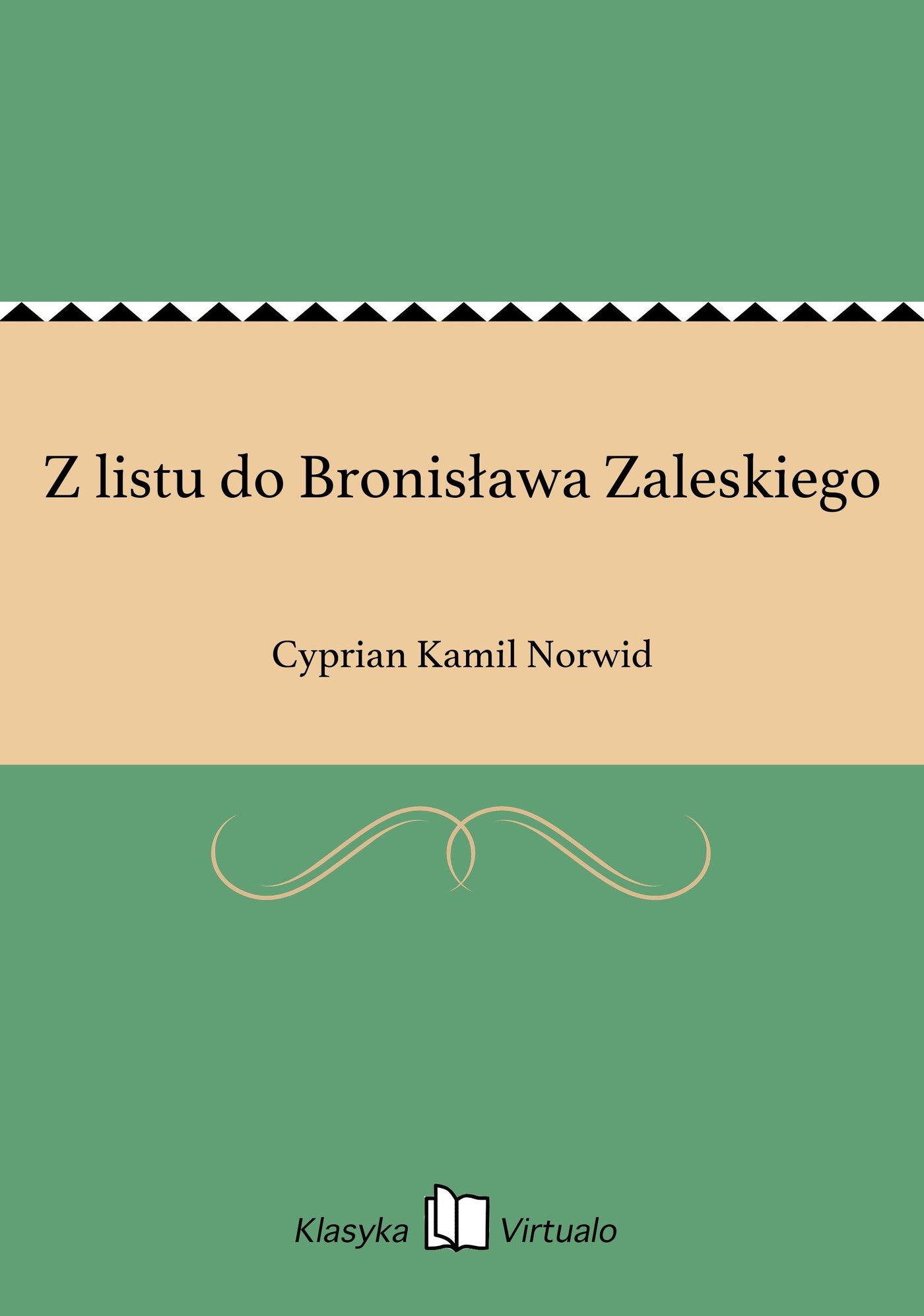Z listu do Bronisława Zaleskiego - Ebook (Książka EPUB) do pobrania w formacie EPUB
