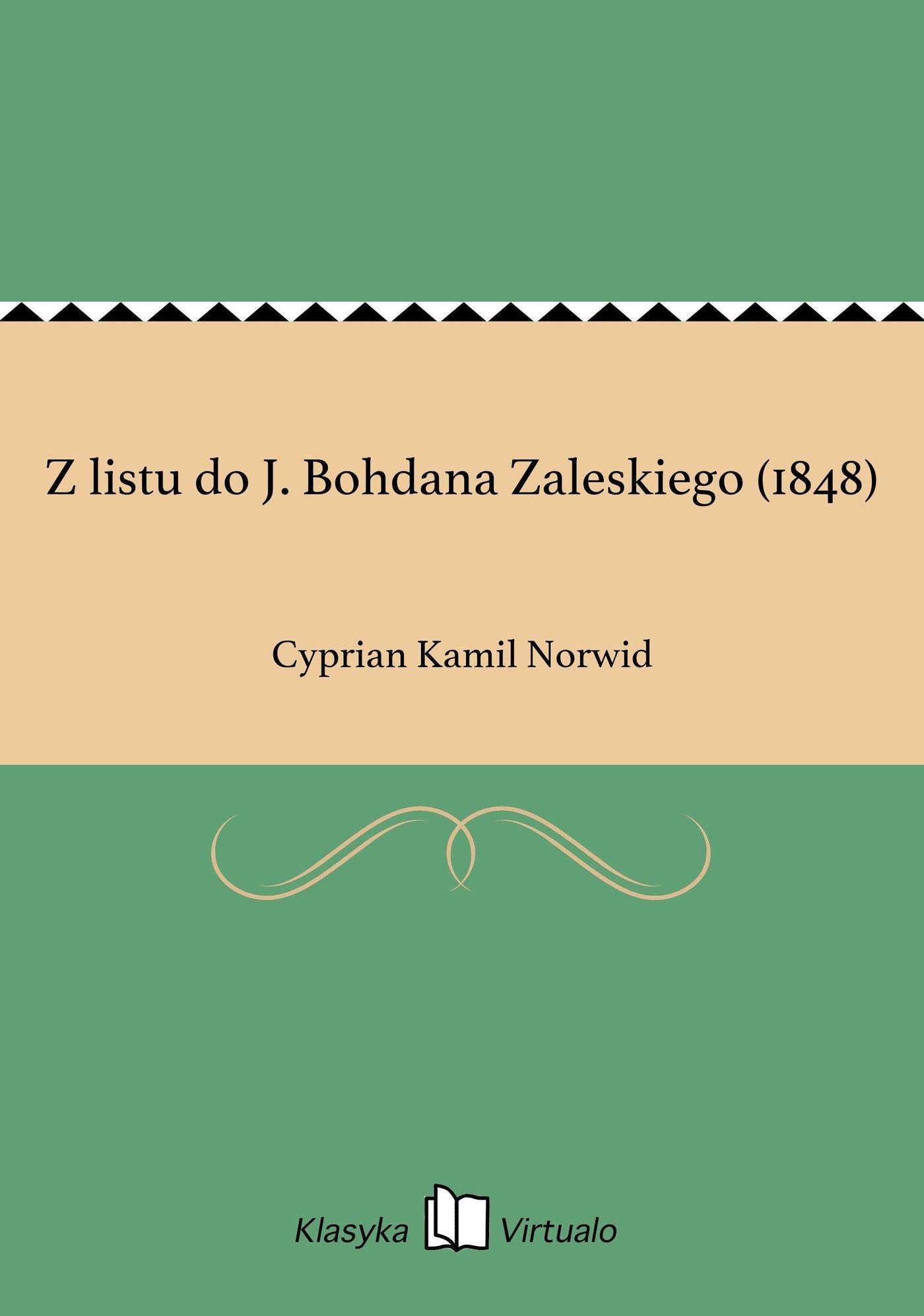 Z listu do J. Bohdana Zaleskiego (1848) - Ebook (Książka EPUB) do pobrania w formacie EPUB