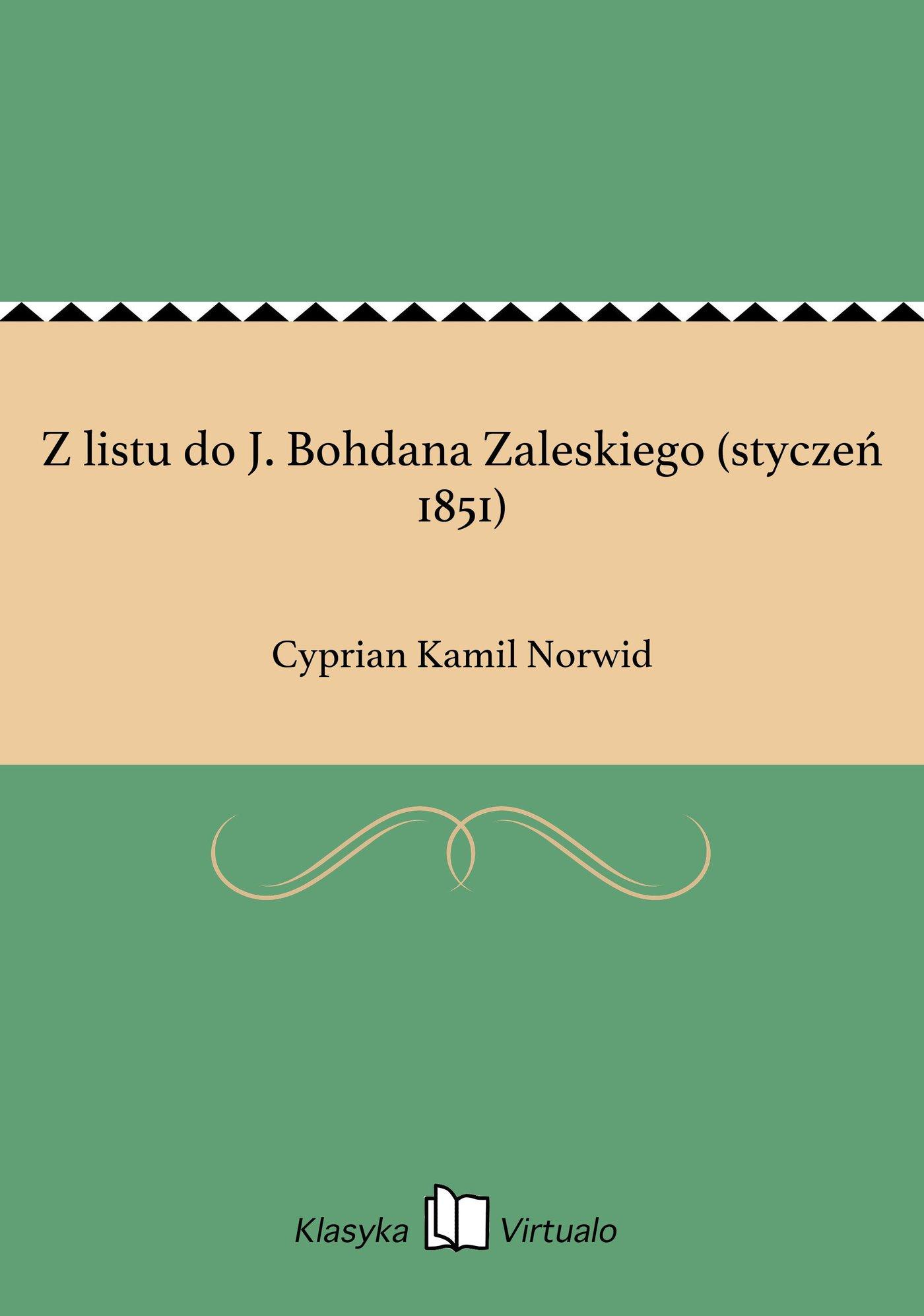 Z listu do J. Bohdana Zaleskiego (styczeń 1851) - Ebook (Książka EPUB) do pobrania w formacie EPUB