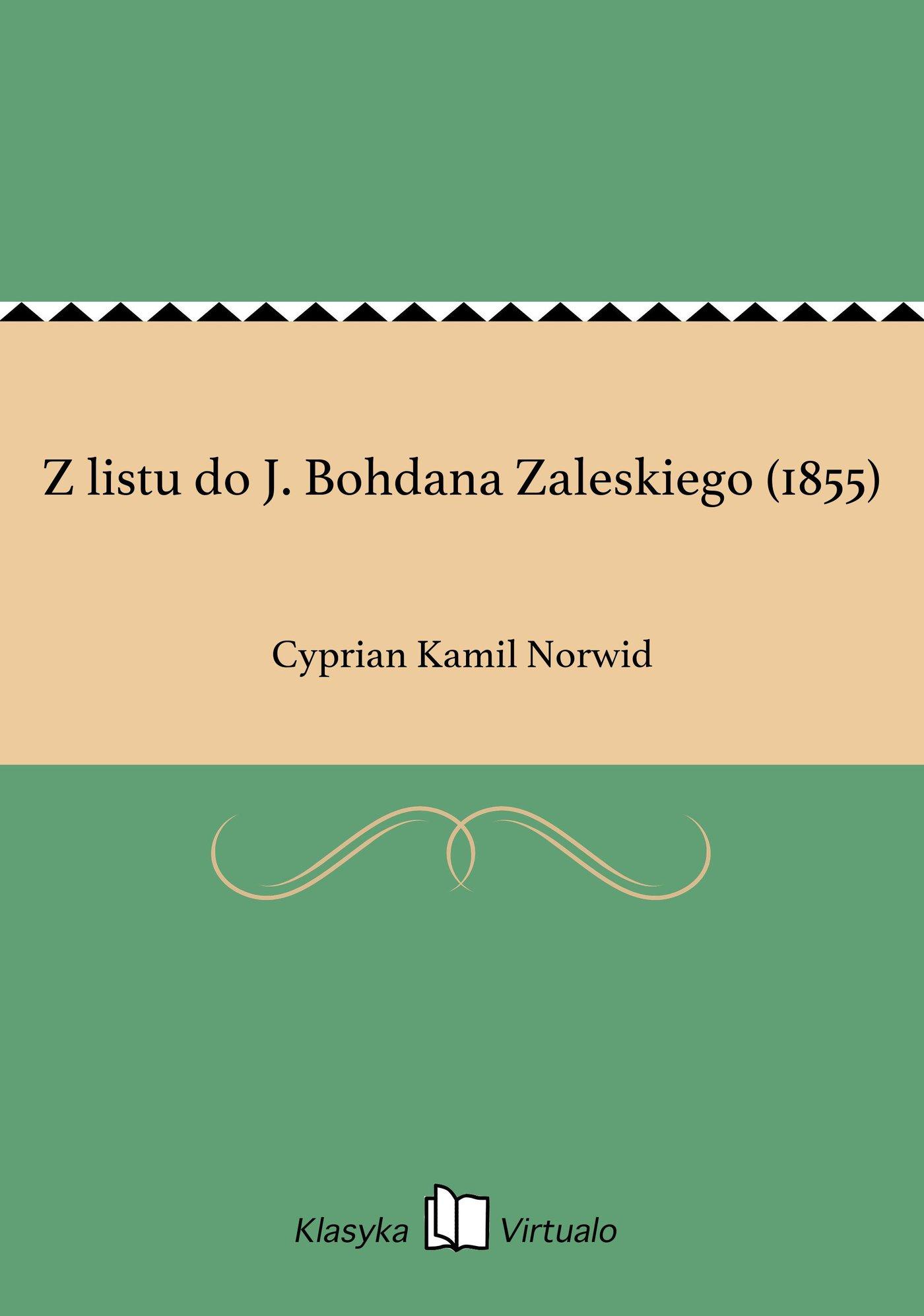 Z listu do J. Bohdana Zaleskiego (1855) - Ebook (Książka EPUB) do pobrania w formacie EPUB