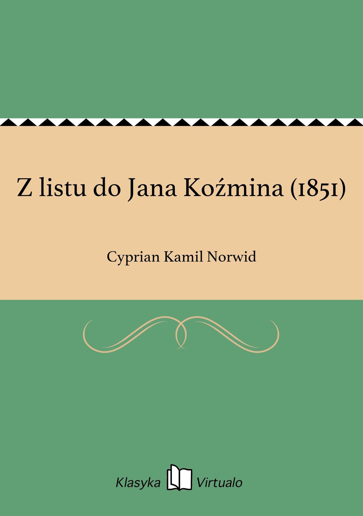 Z listu do Jana Koźmina (1851) - Ebook (Książka EPUB) do pobrania w formacie EPUB