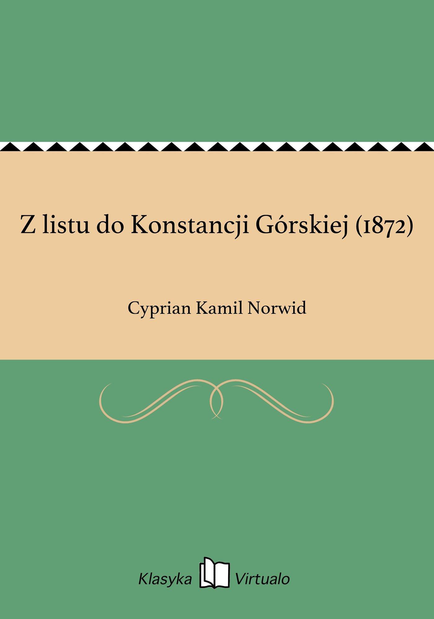 Z listu do Konstancji Górskiej (1872) - Ebook (Książka EPUB) do pobrania w formacie EPUB