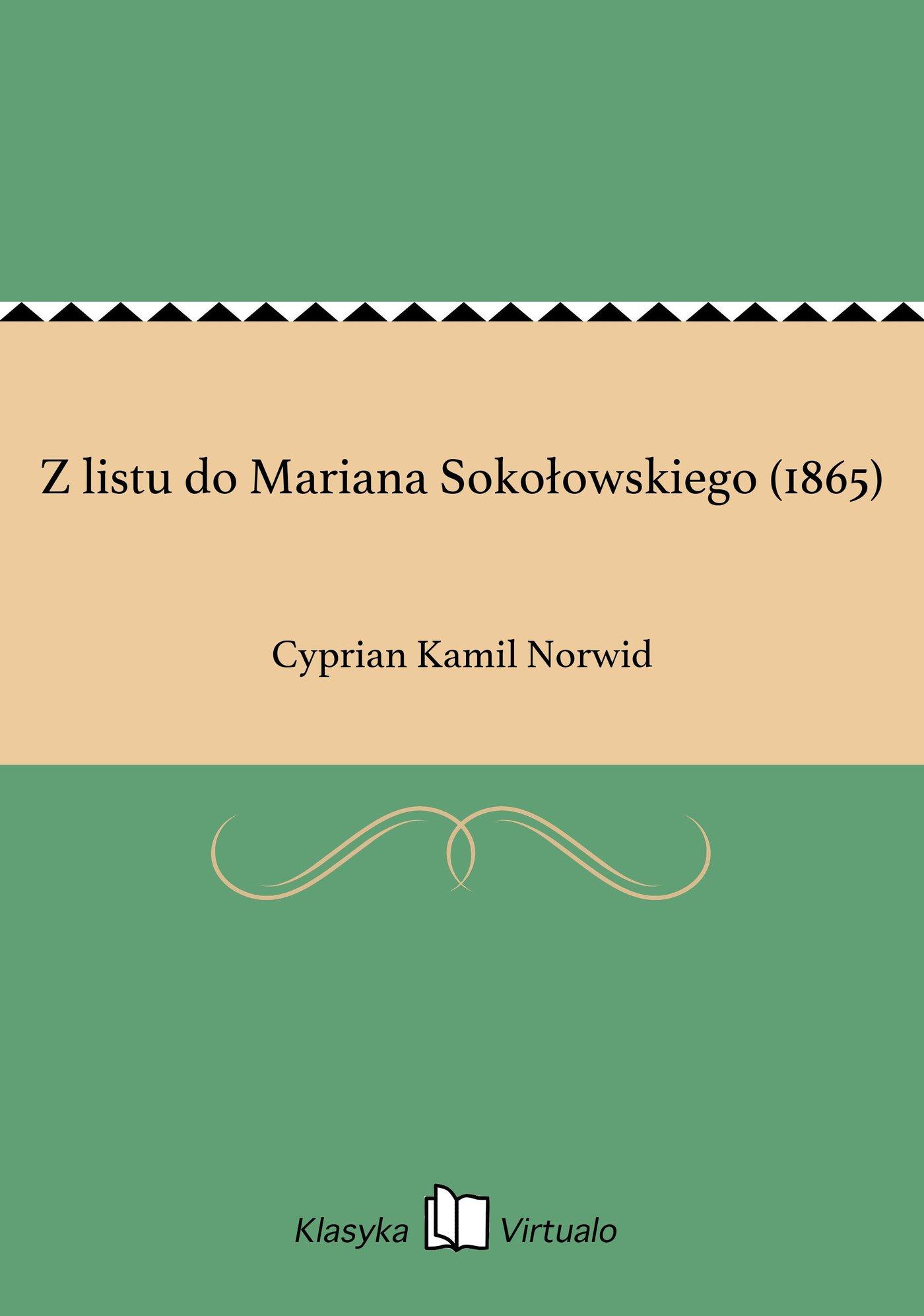 Z listu do Mariana Sokołowskiego (1865) - Ebook (Książka EPUB) do pobrania w formacie EPUB