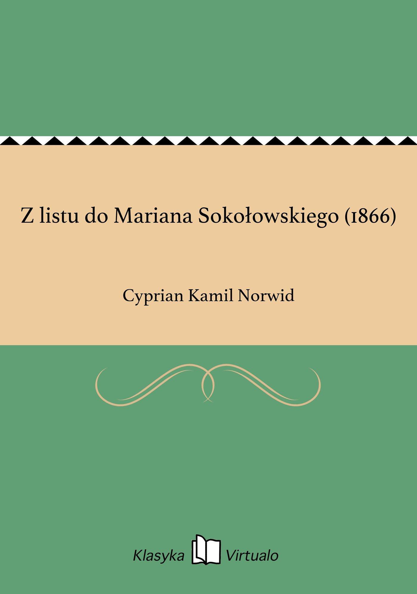 Z listu do Mariana Sokołowskiego (1866) - Ebook (Książka EPUB) do pobrania w formacie EPUB