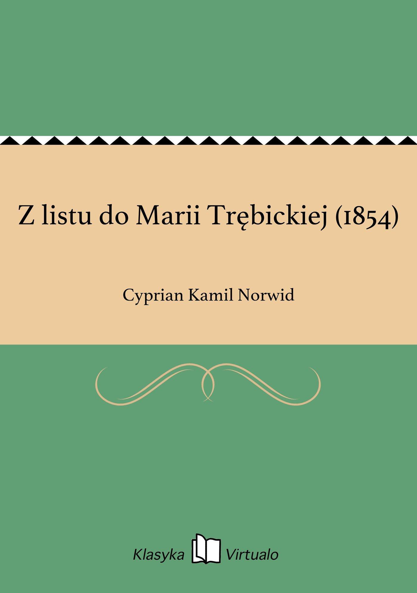 Z listu do Marii Trębickiej (1854) - Ebook (Książka EPUB) do pobrania w formacie EPUB