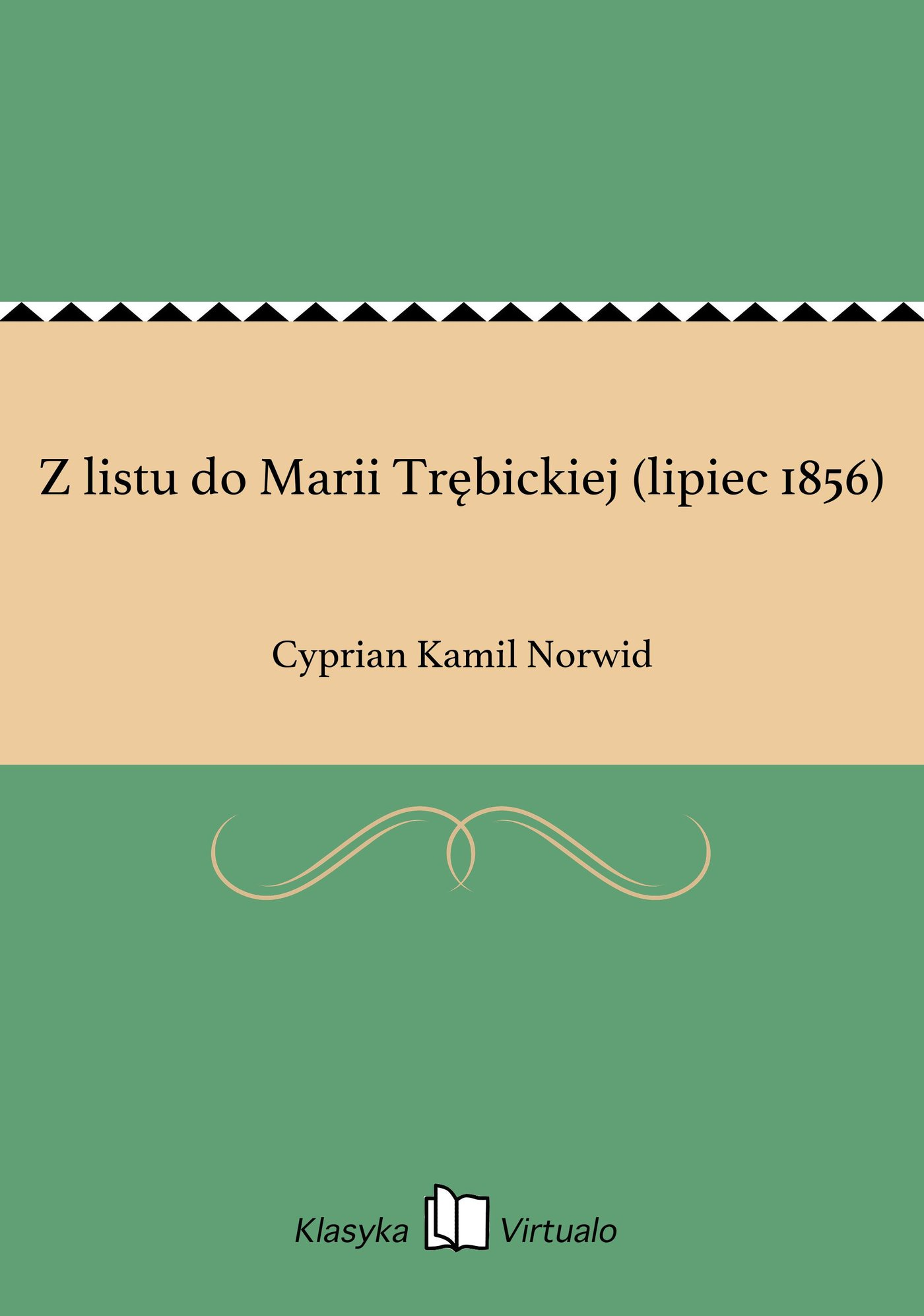 Z listu do Marii Trębickiej (lipiec 1856) - Ebook (Książka EPUB) do pobrania w formacie EPUB