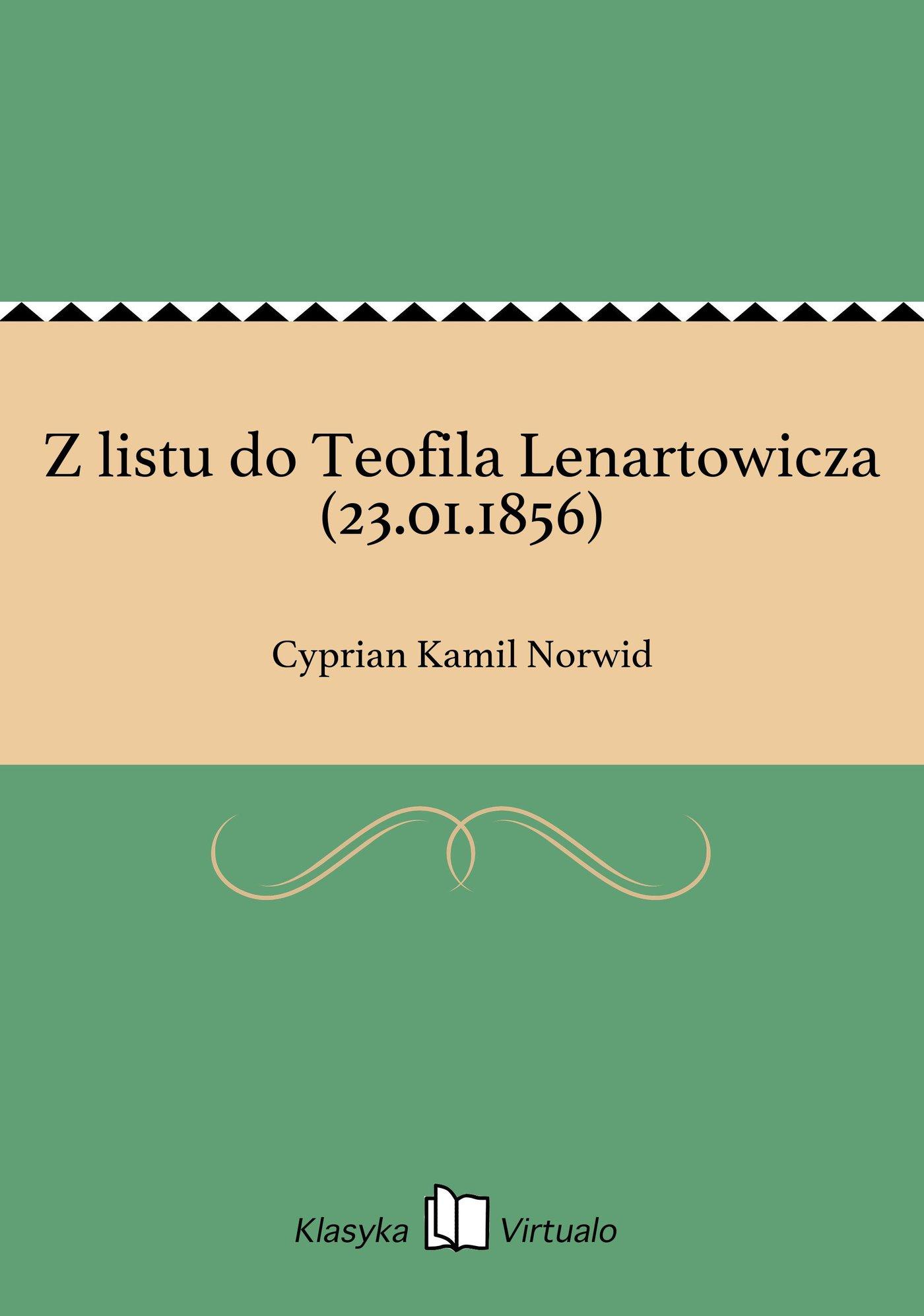 Z listu do Teofila Lenartowicza (23.01.1856) - Ebook (Książka EPUB) do pobrania w formacie EPUB