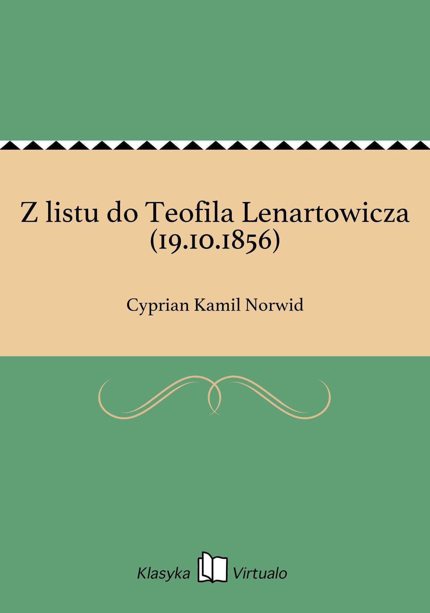 Z listu do Teofila Lenartowicza (19.10.1856) - Ebook (Książka EPUB) do pobrania w formacie EPUB
