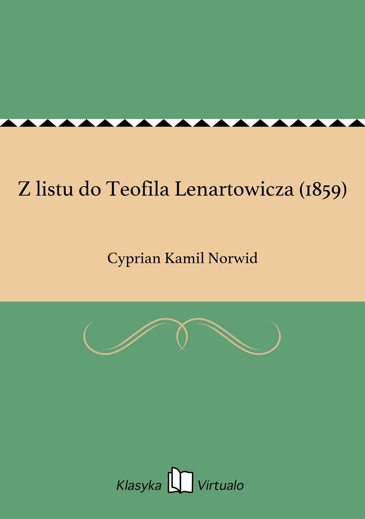 Z listu do Teofila Lenartowicza (1859) - Ebook (Książka EPUB) do pobrania w formacie EPUB