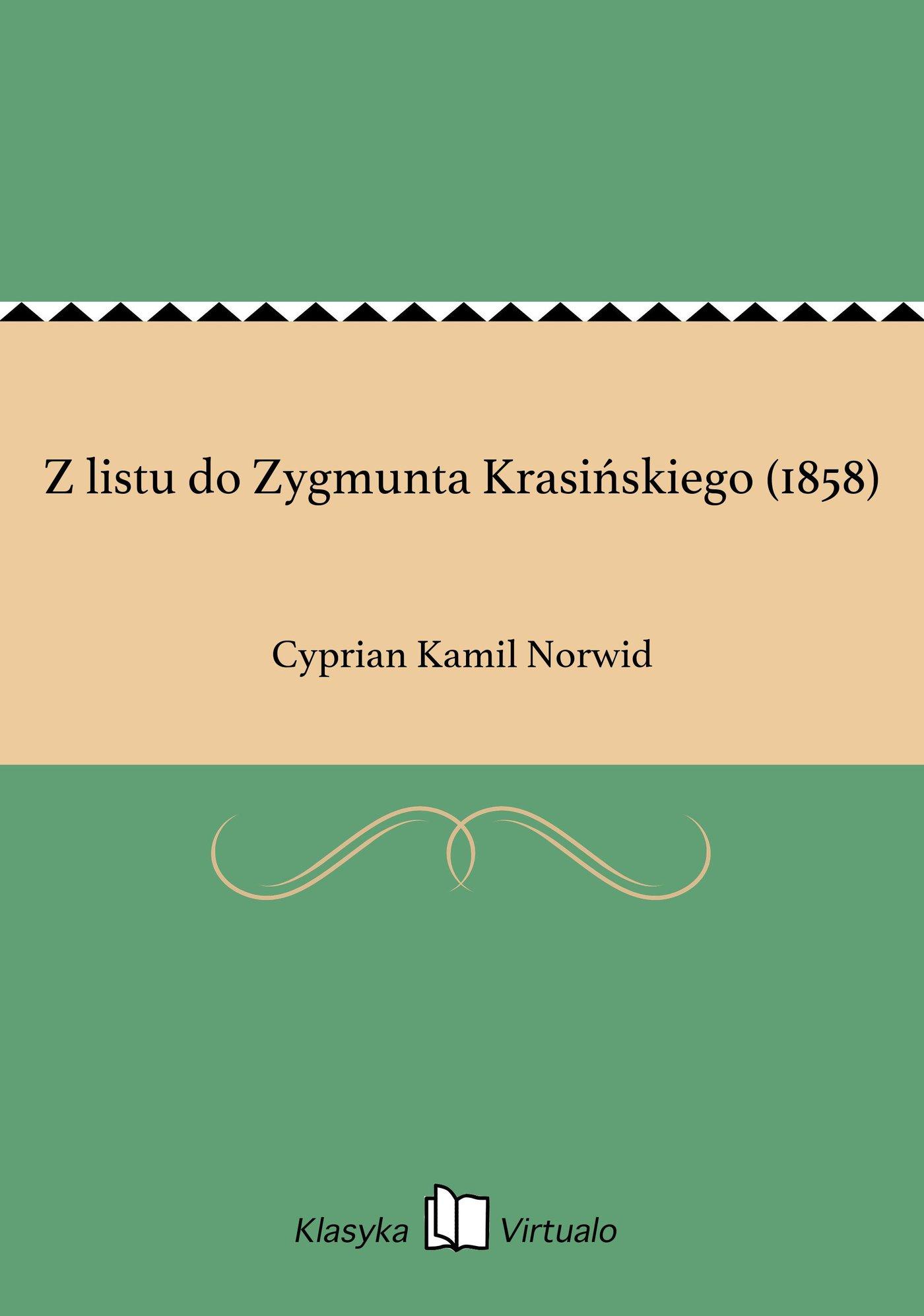 Z listu do Zygmunta Krasińskiego (1858) - Ebook (Książka EPUB) do pobrania w formacie EPUB