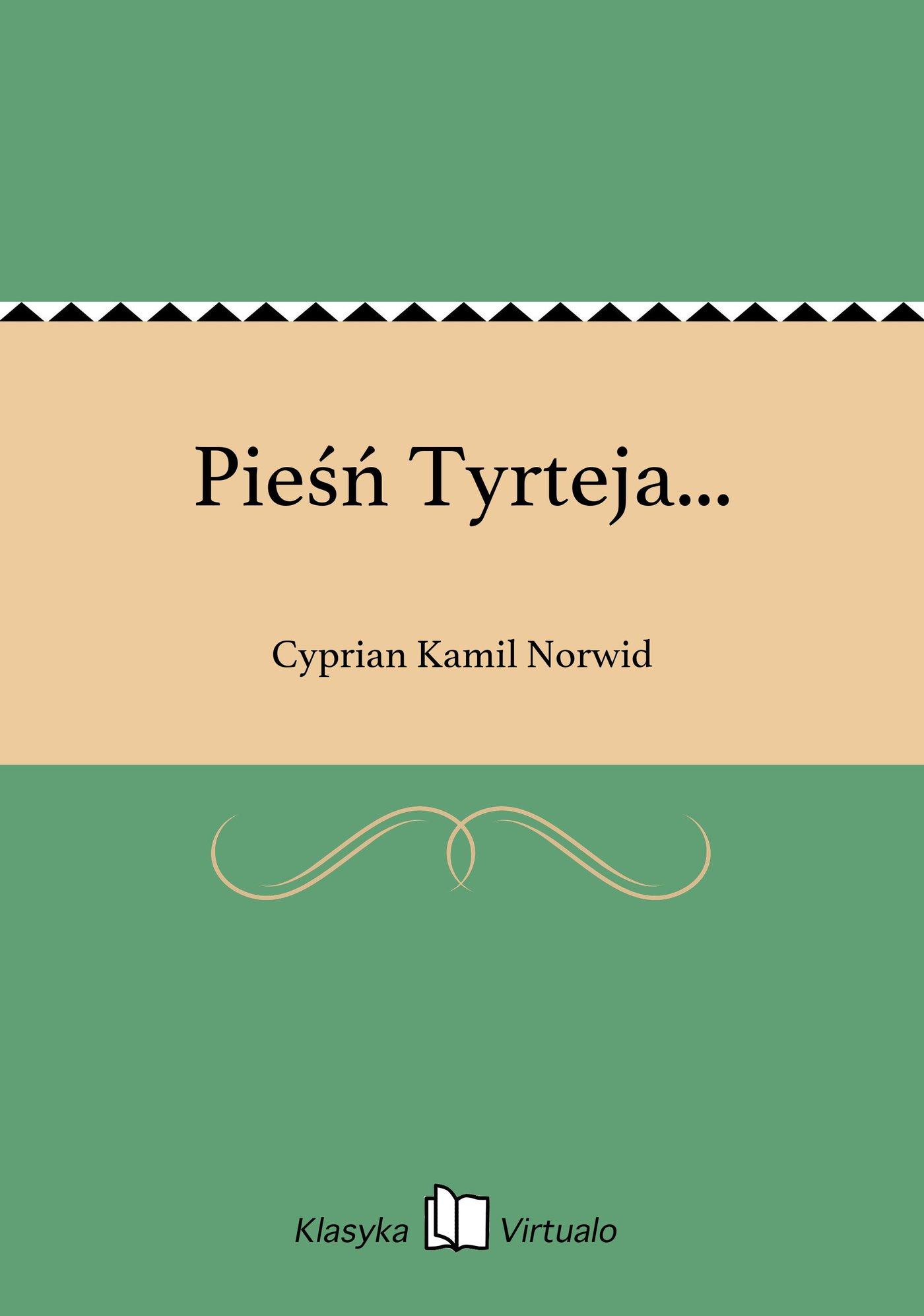 Pieśń Tyrteja... - Ebook (Książka EPUB) do pobrania w formacie EPUB