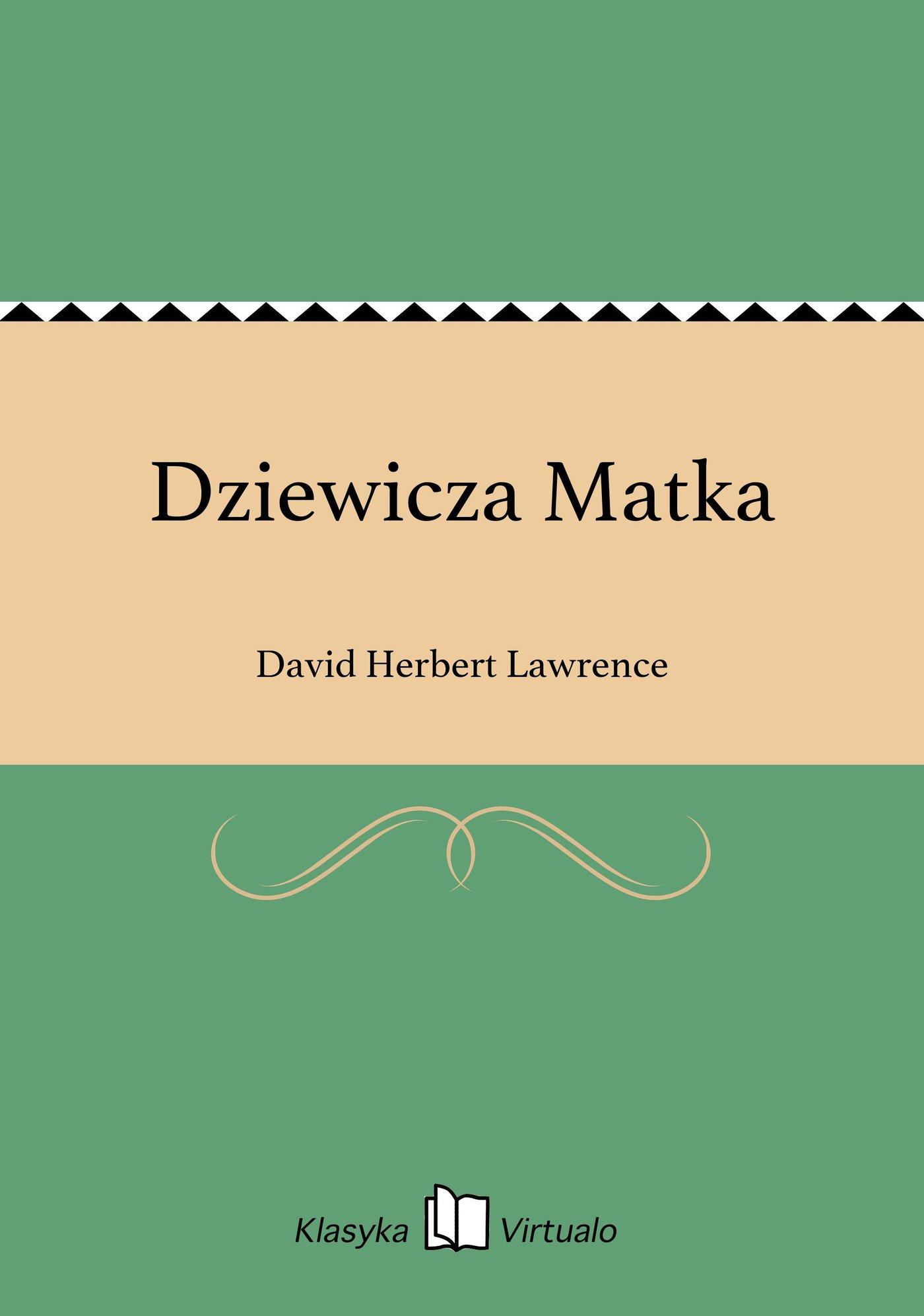 Dziewicza Matka - Ebook (Książka EPUB) do pobrania w formacie EPUB
