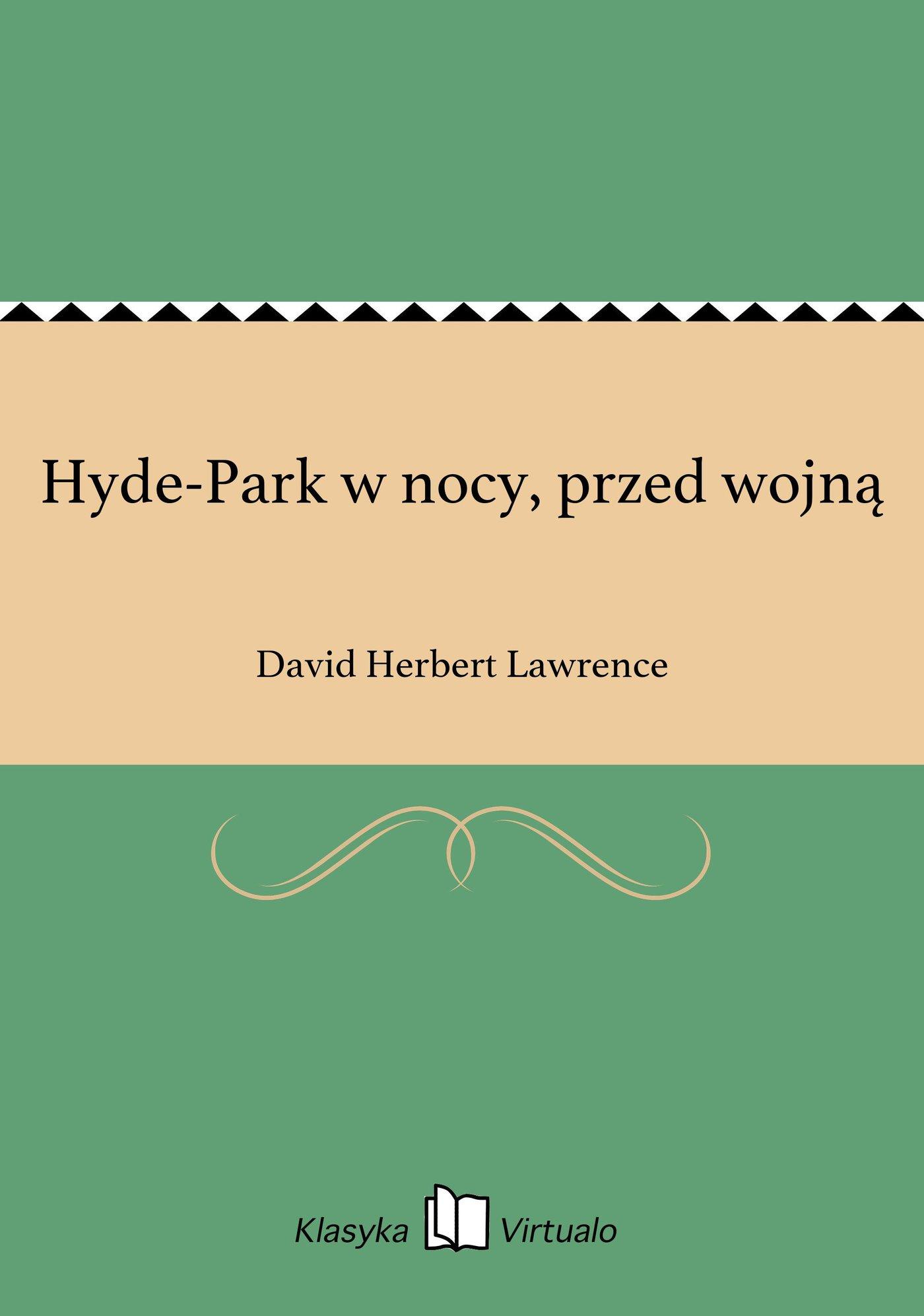 Hyde-Park w nocy, przed wojną - Ebook (Książka EPUB) do pobrania w formacie EPUB
