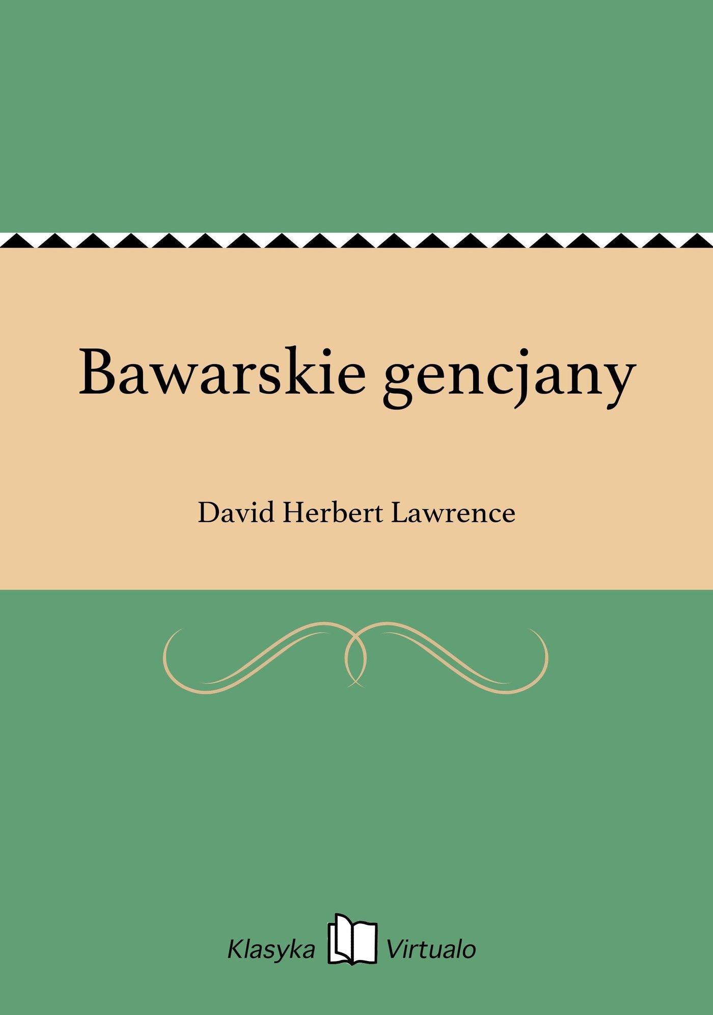Bawarskie gencjany - Ebook (Książka EPUB) do pobrania w formacie EPUB