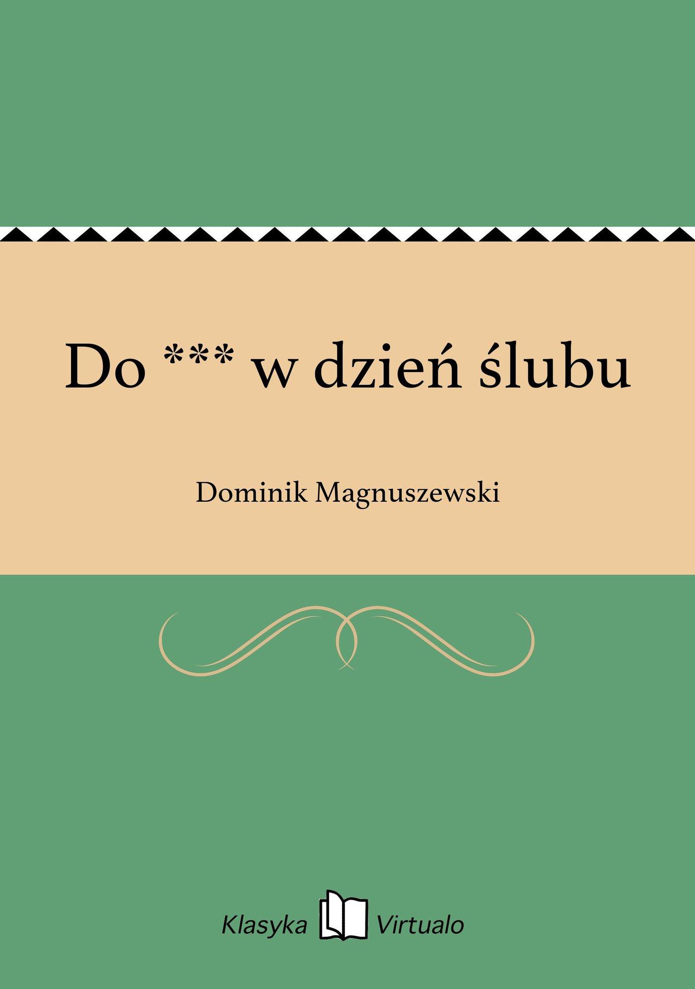 Do *** w dzień ślubu - Ebook (Książka EPUB) do pobrania w formacie EPUB