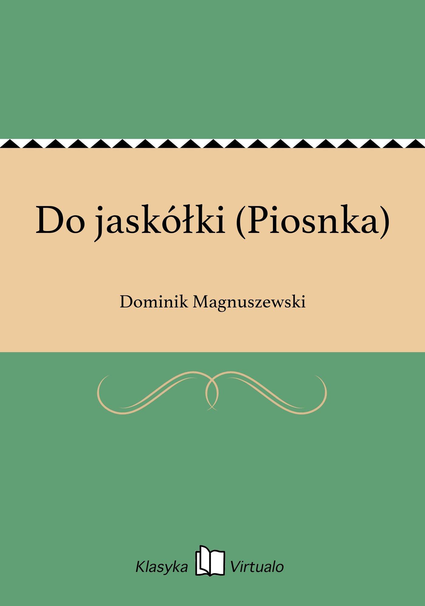 Do jaskółki (Piosnka) - Ebook (Książka EPUB) do pobrania w formacie EPUB