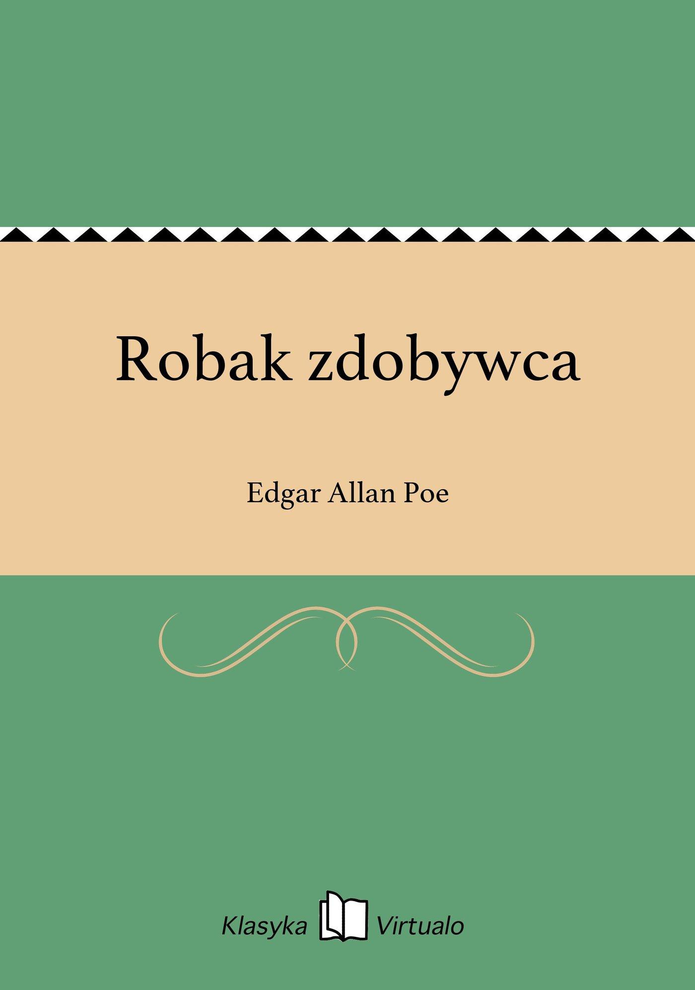 Robak zdobywca - Ebook (Książka EPUB) do pobrania w formacie EPUB