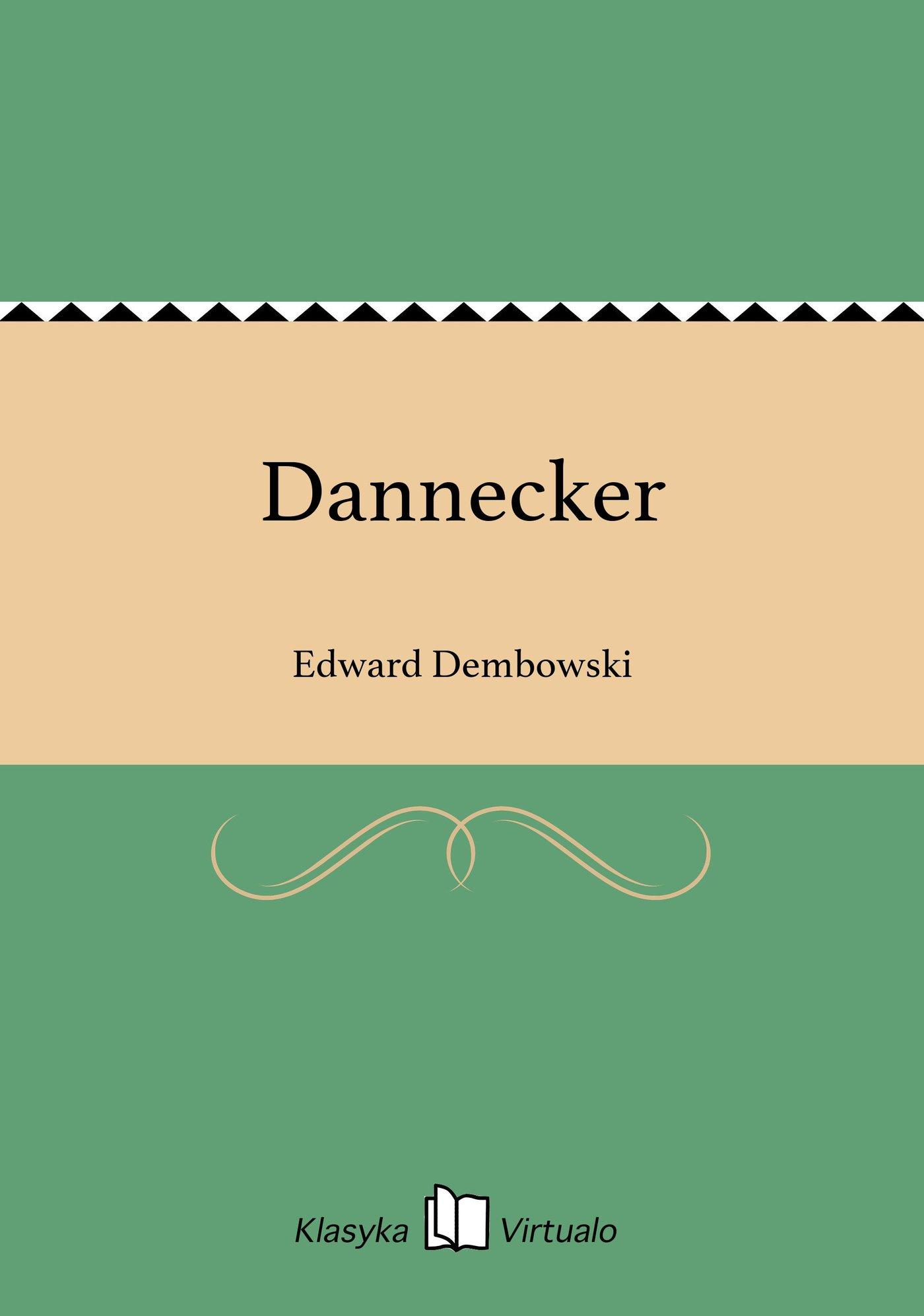 Dannecker - Ebook (Książka EPUB) do pobrania w formacie EPUB