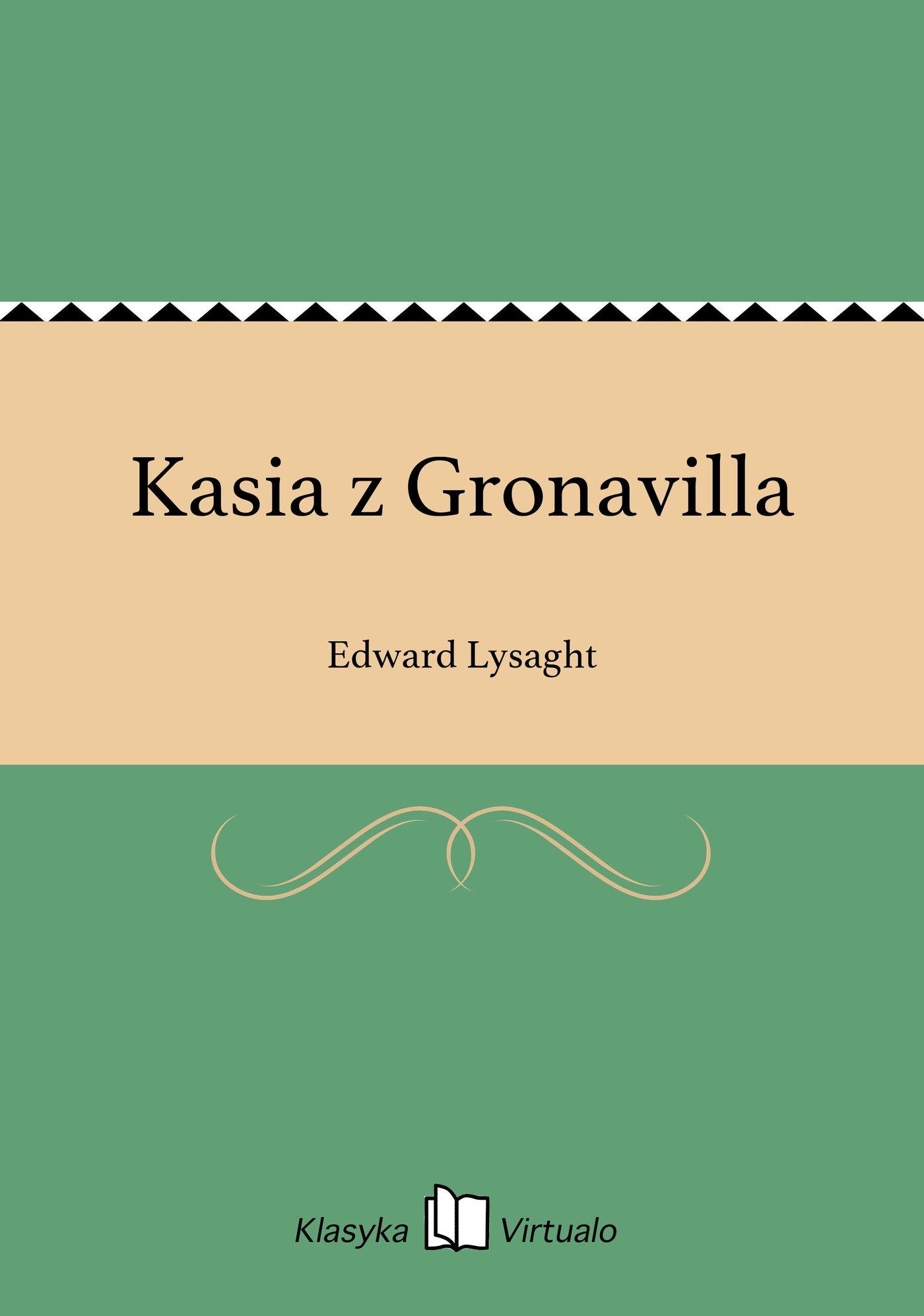 Kasia z Gronavilla - Ebook (Książka EPUB) do pobrania w formacie EPUB