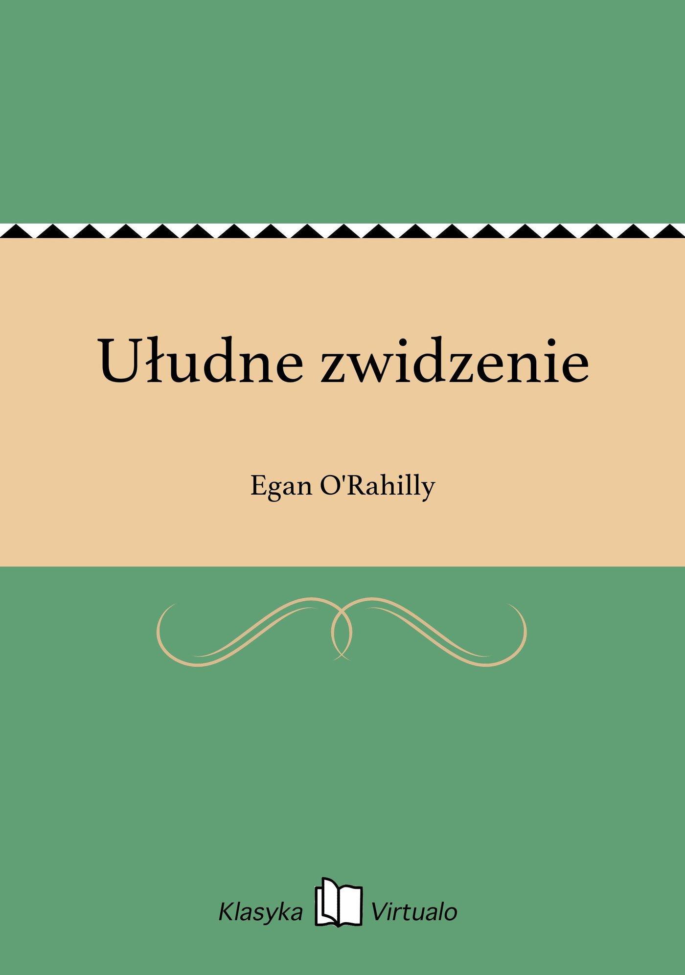 Ułudne zwidzenie - Ebook (Książka EPUB) do pobrania w formacie EPUB