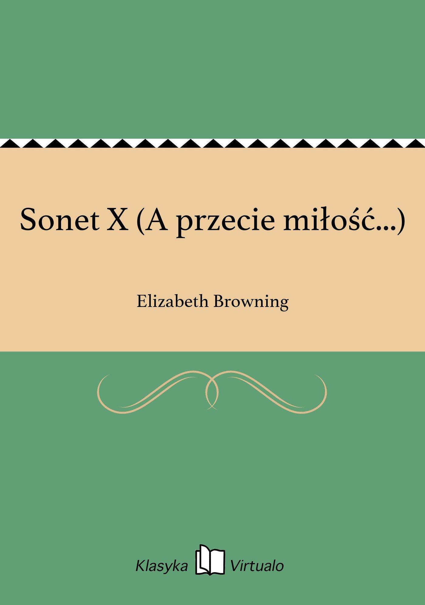 Sonet X (A przecie miłość...) - Ebook (Książka EPUB) do pobrania w formacie EPUB