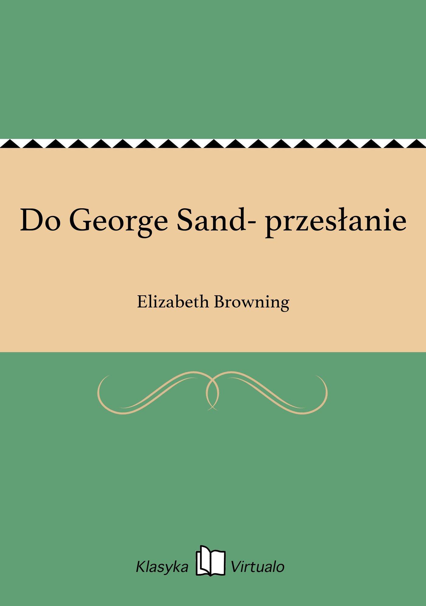 Do George Sand- przesłanie - Ebook (Książka EPUB) do pobrania w formacie EPUB