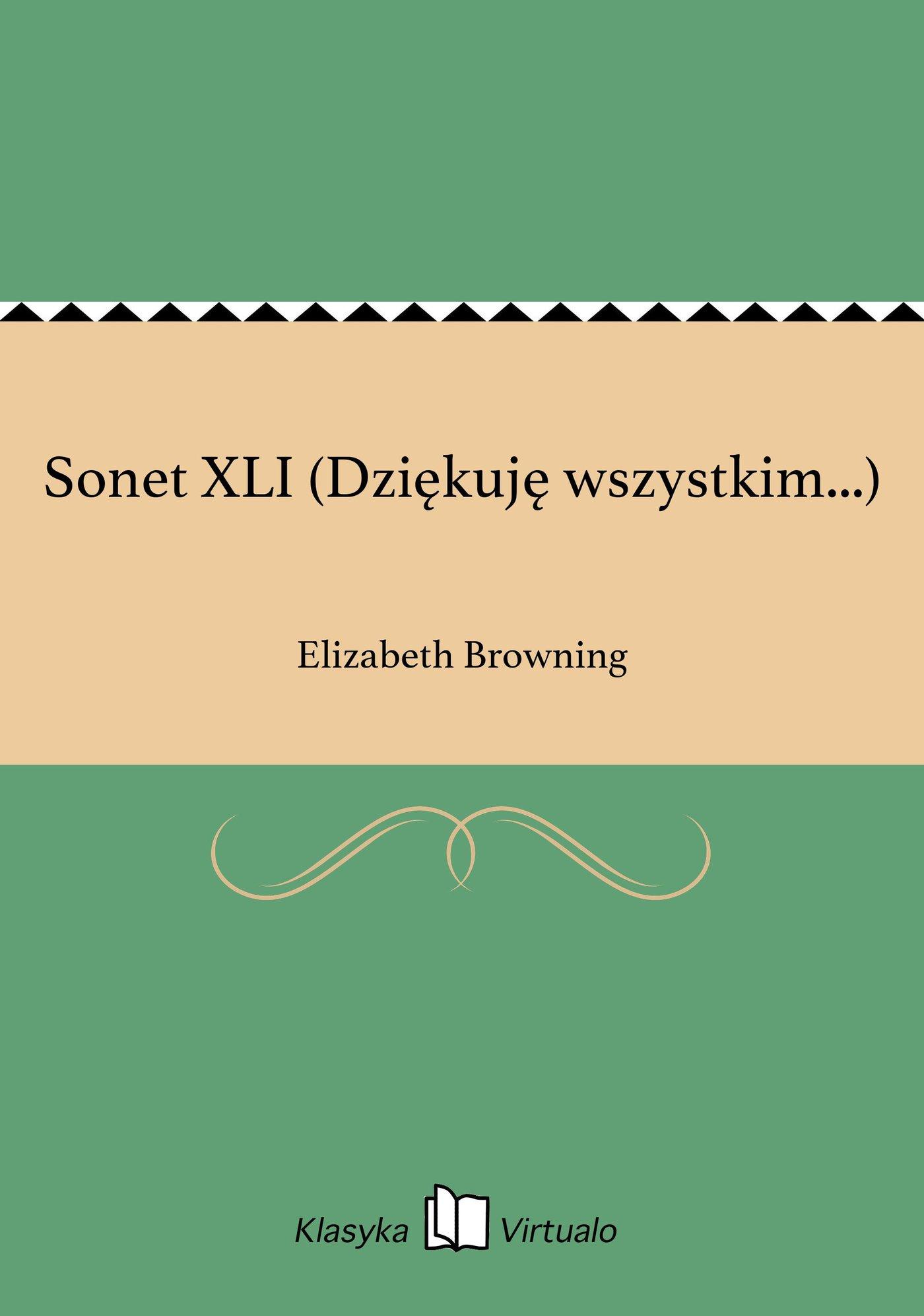 Sonet XLI (Dziękuję wszystkim...) - Ebook (Książka EPUB) do pobrania w formacie EPUB