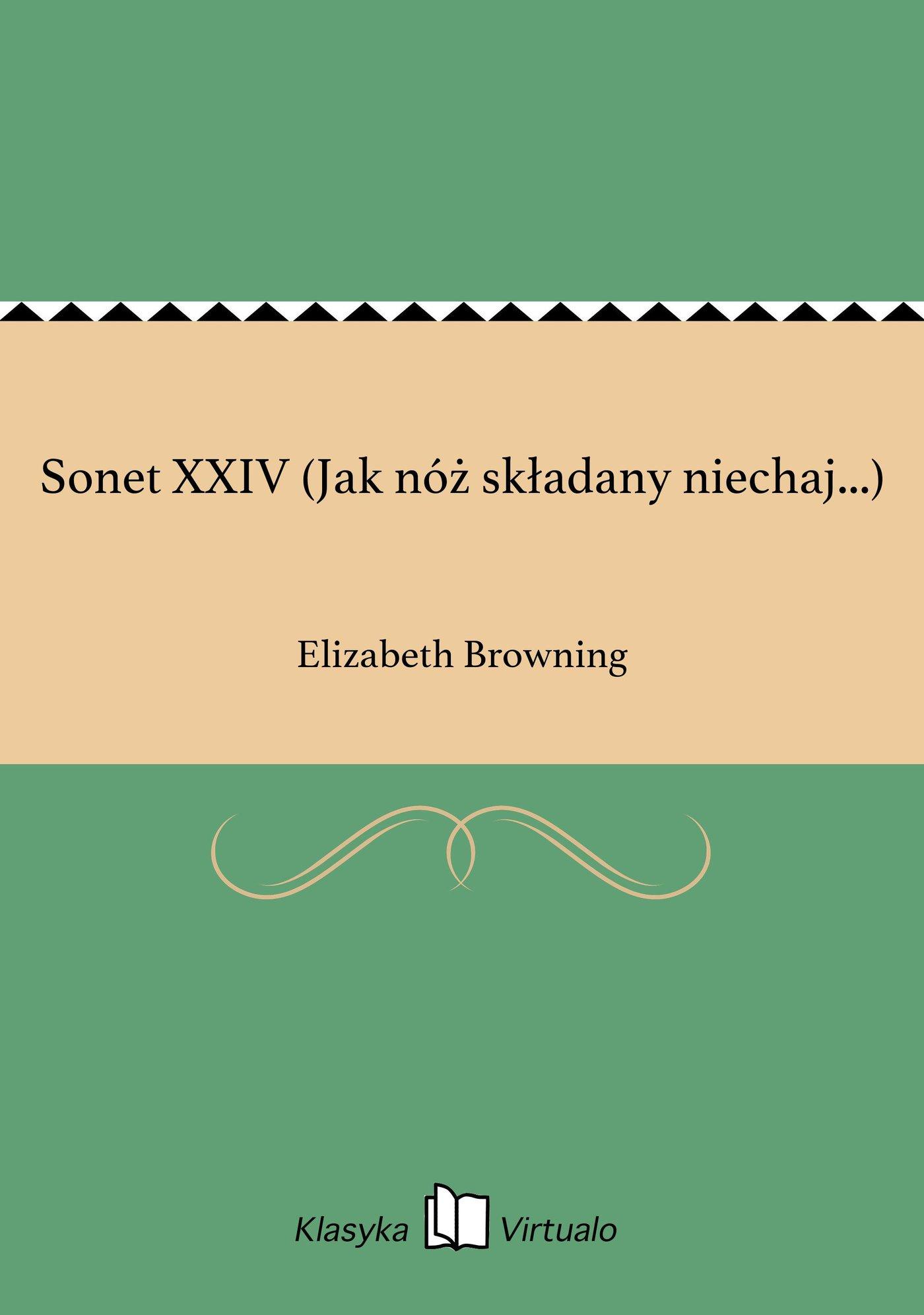 Sonet XXIV (Jak nóż składany niechaj...) - Ebook (Książka EPUB) do pobrania w formacie EPUB