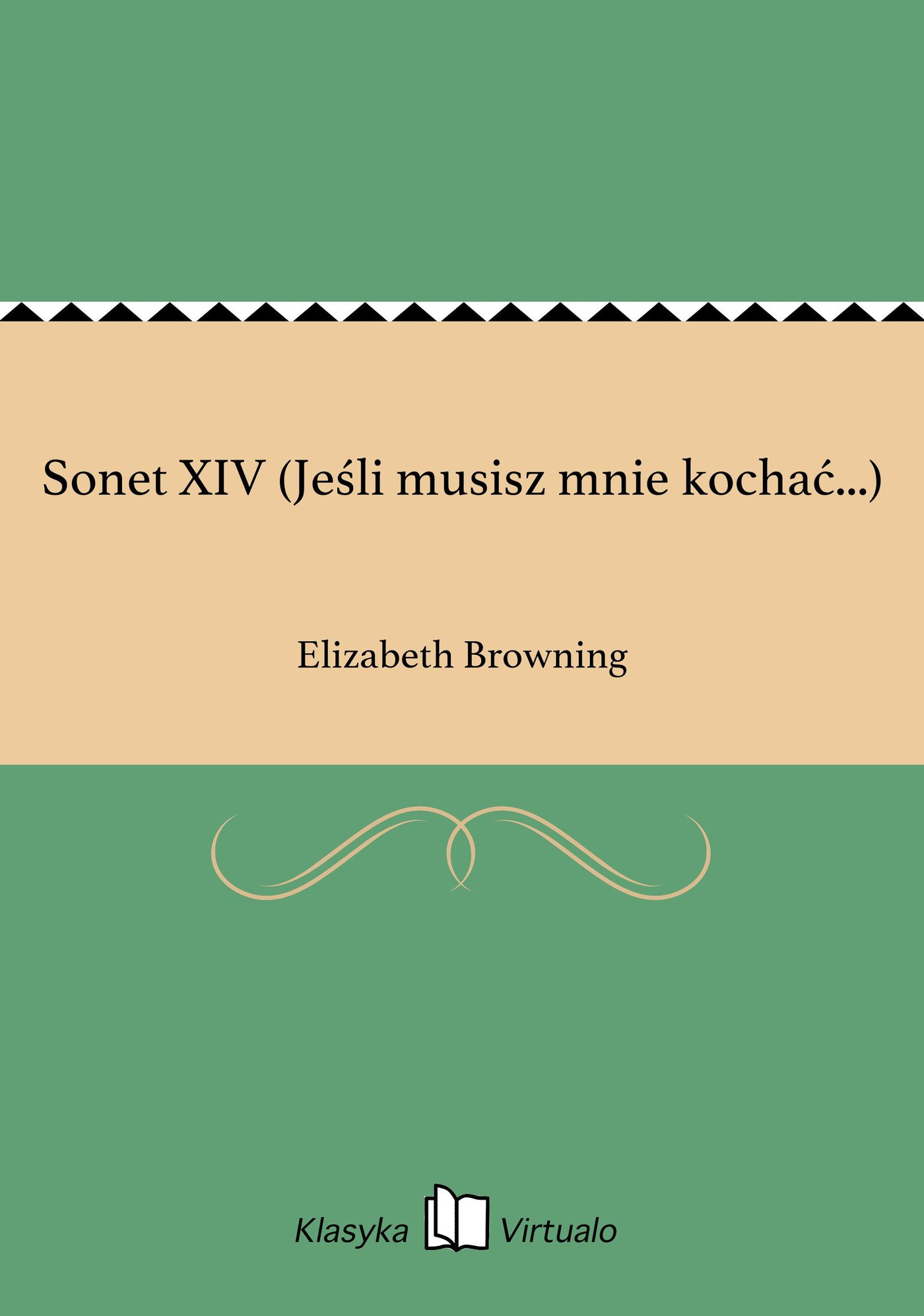Sonet XIV (Jeśli musisz mnie kochać...) - Ebook (Książka EPUB) do pobrania w formacie EPUB