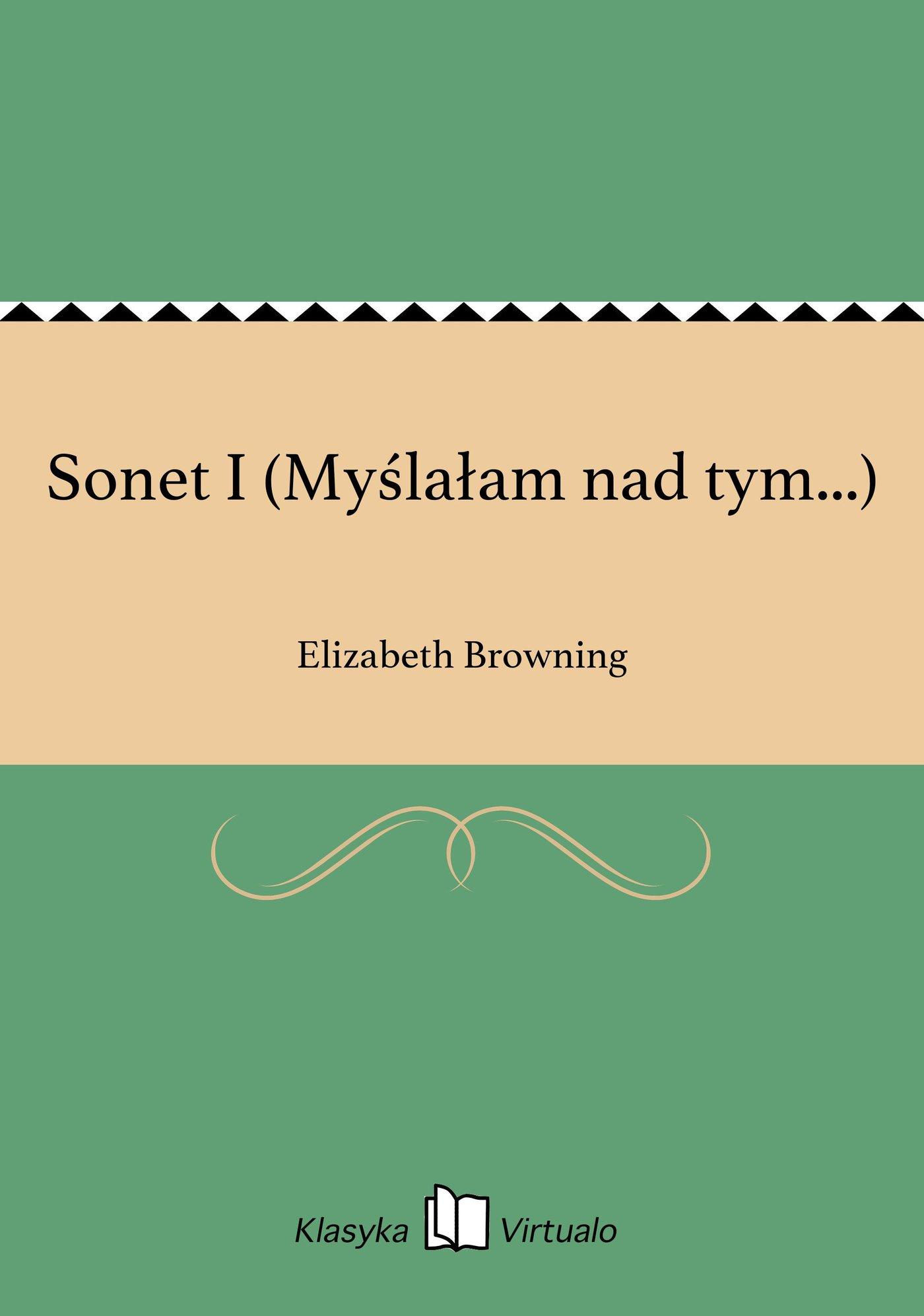 Sonet I (Myślałam nad tym...) - Ebook (Książka EPUB) do pobrania w formacie EPUB