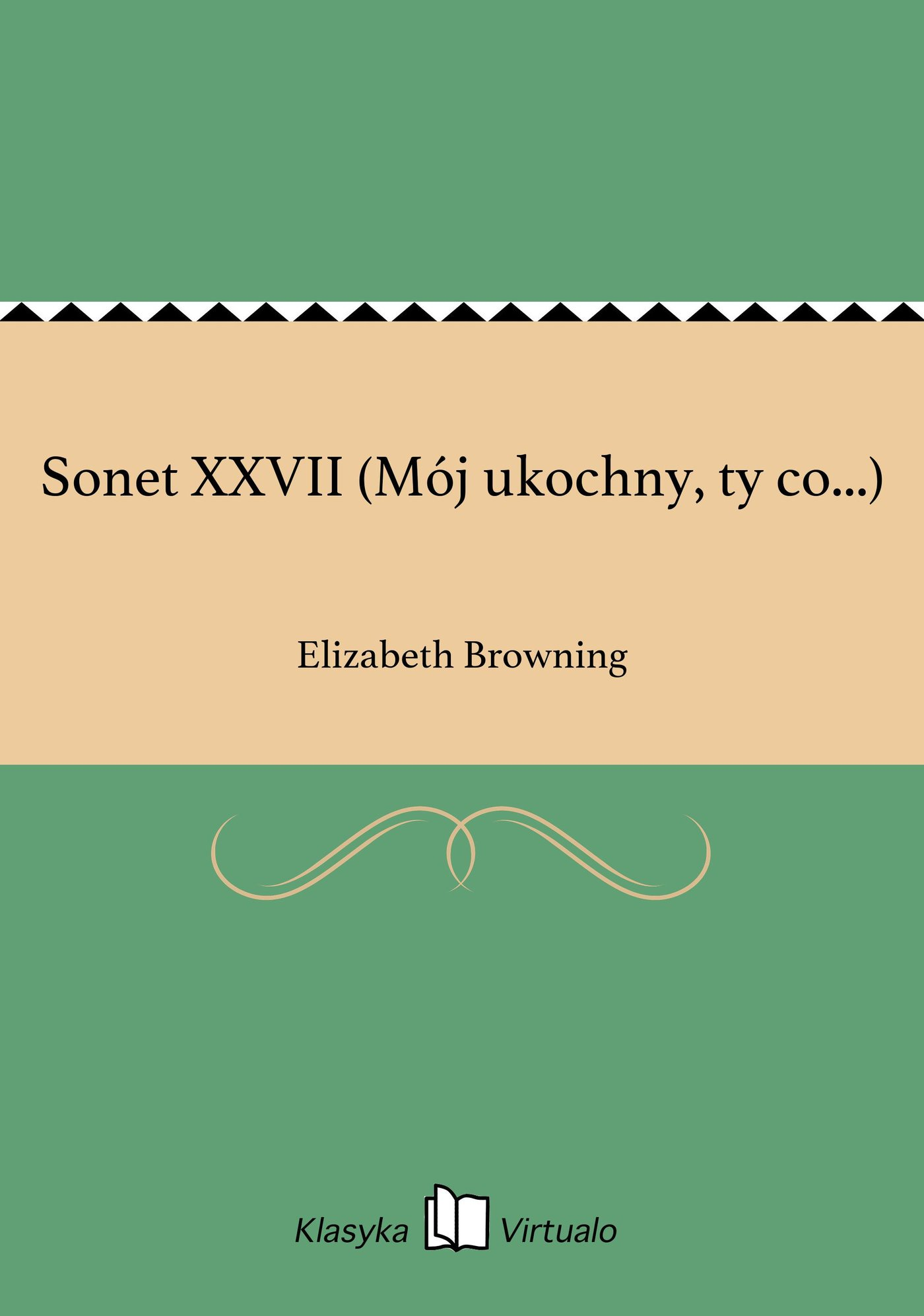 Sonet XXVII (Mój ukochny, ty co...) - Ebook (Książka EPUB) do pobrania w formacie EPUB