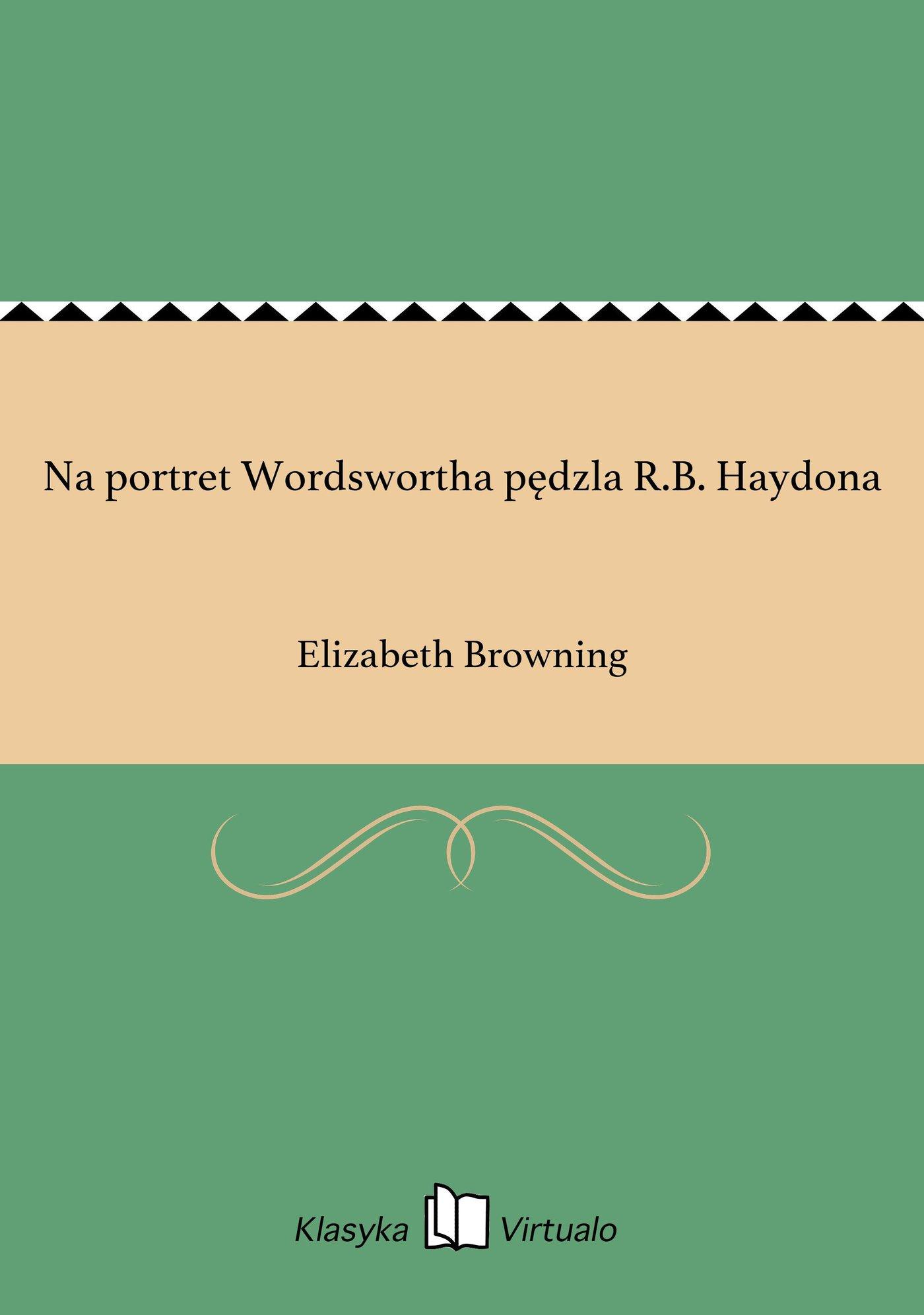 Na portret Wordswortha pędzla R.B. Haydona - Ebook (Książka EPUB) do pobrania w formacie EPUB