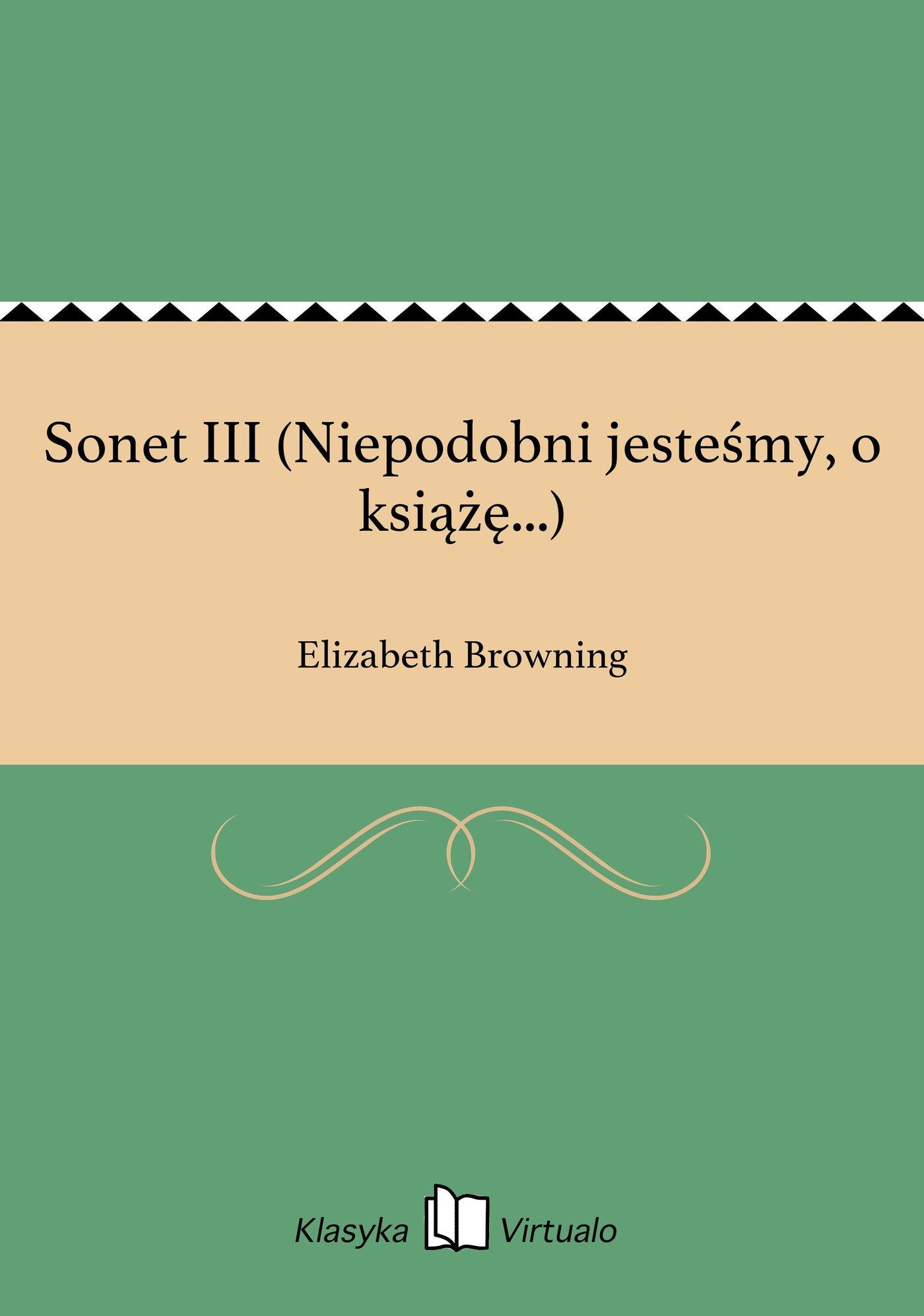 Sonet III (Niepodobni jesteśmy, o książę...) - Ebook (Książka EPUB) do pobrania w formacie EPUB