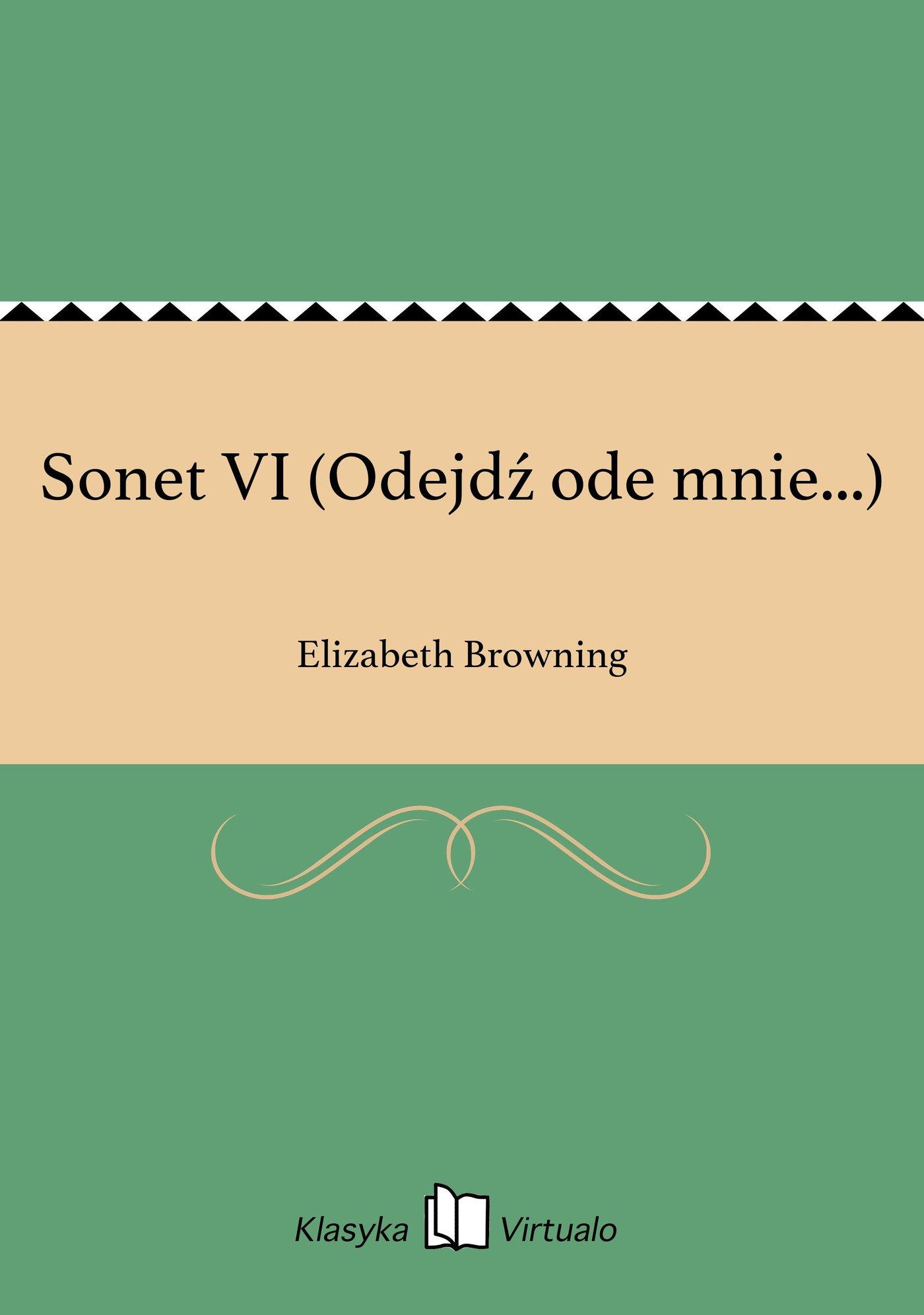 Sonet VI (Odejdź ode mnie...) - Ebook (Książka EPUB) do pobrania w formacie EPUB
